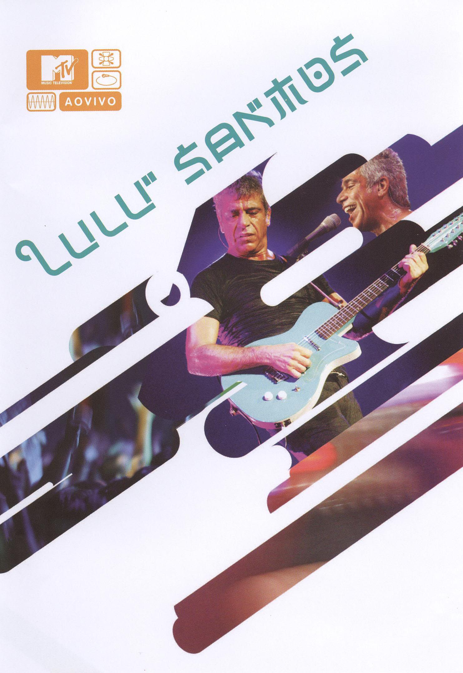 MTV Ao Vivo: Lulu Santos