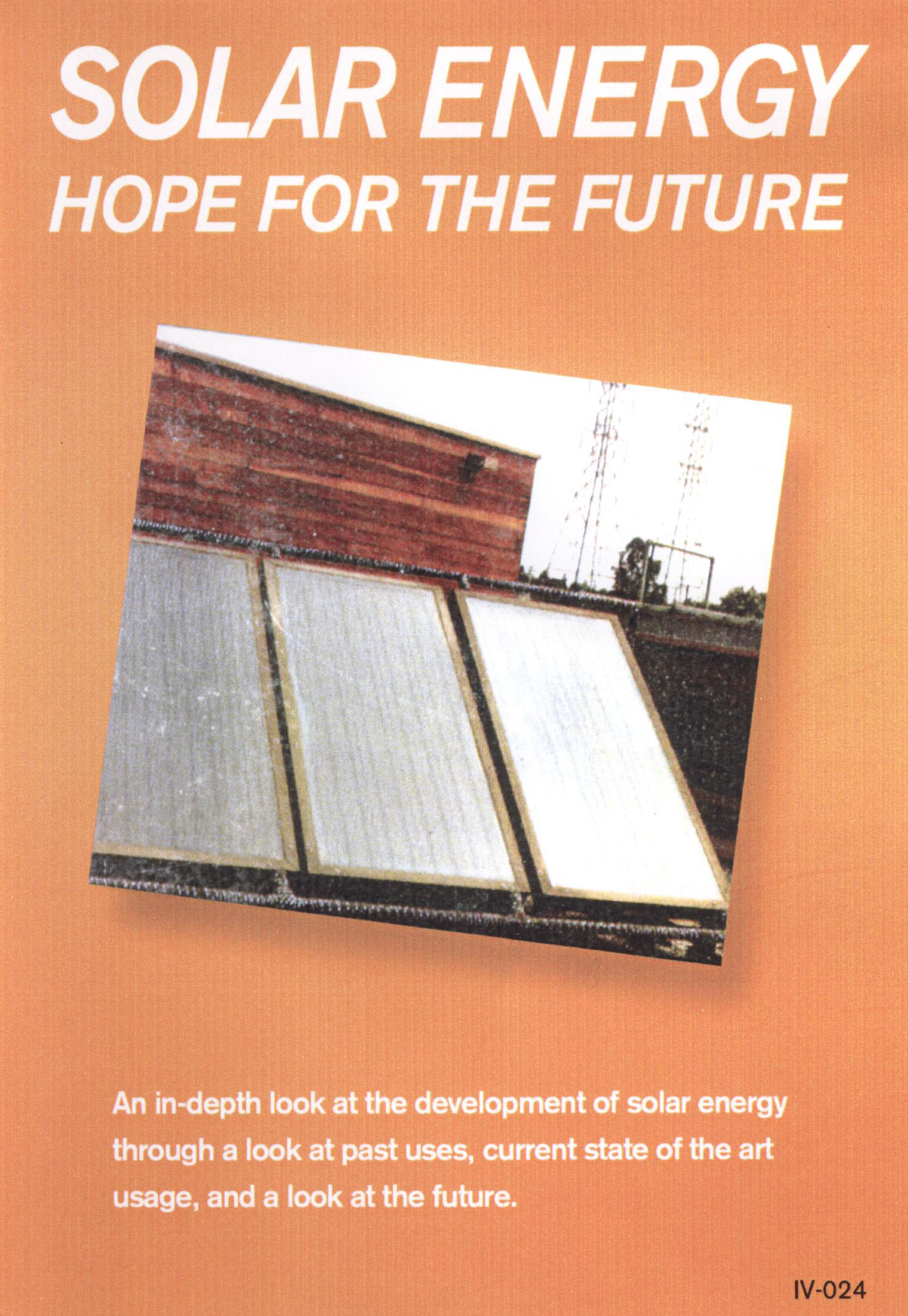 Solar Energy: Hope for the Future