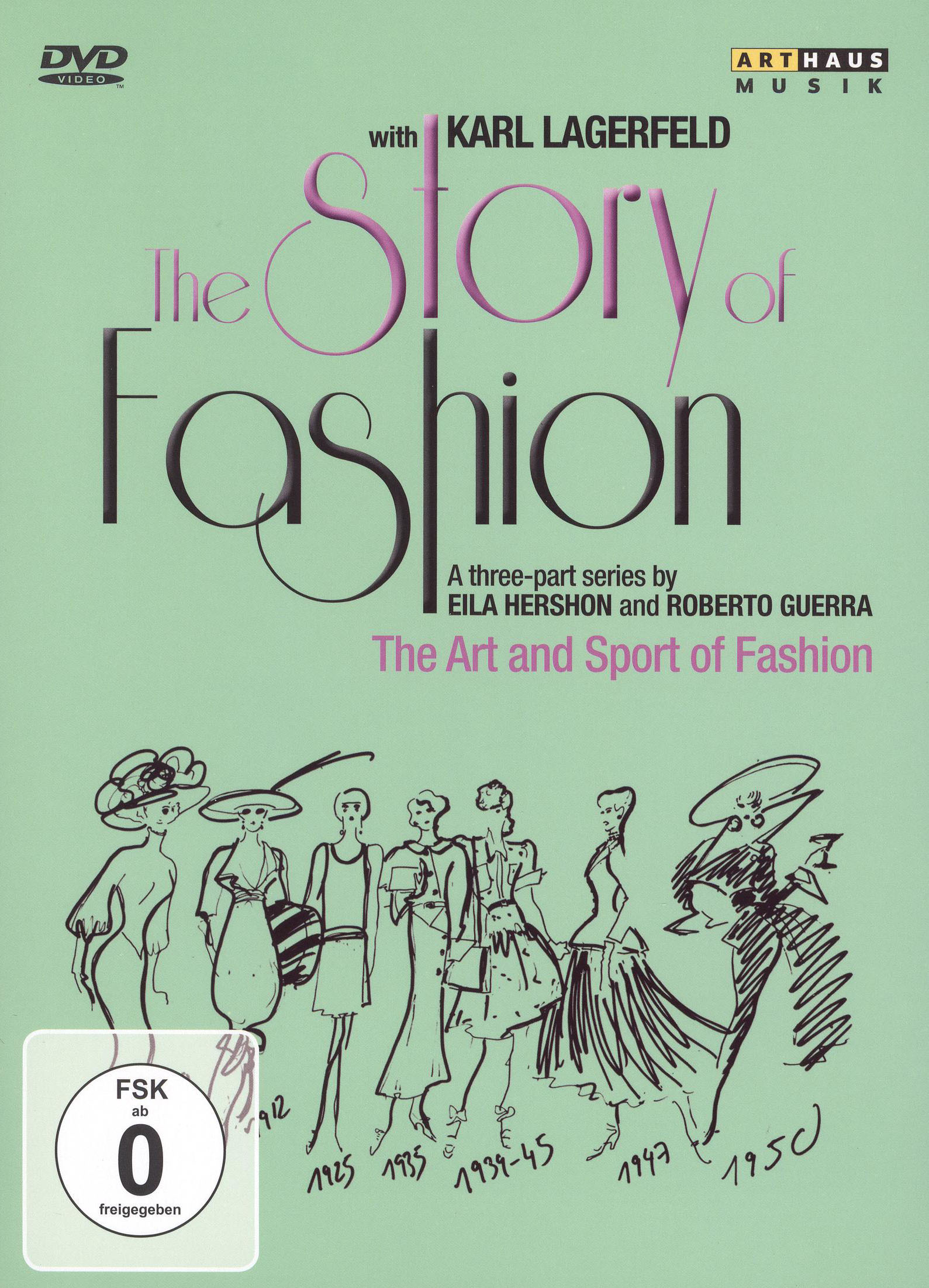 The Story of Fashion, Vol. 2: The Art and Sport of Fashion