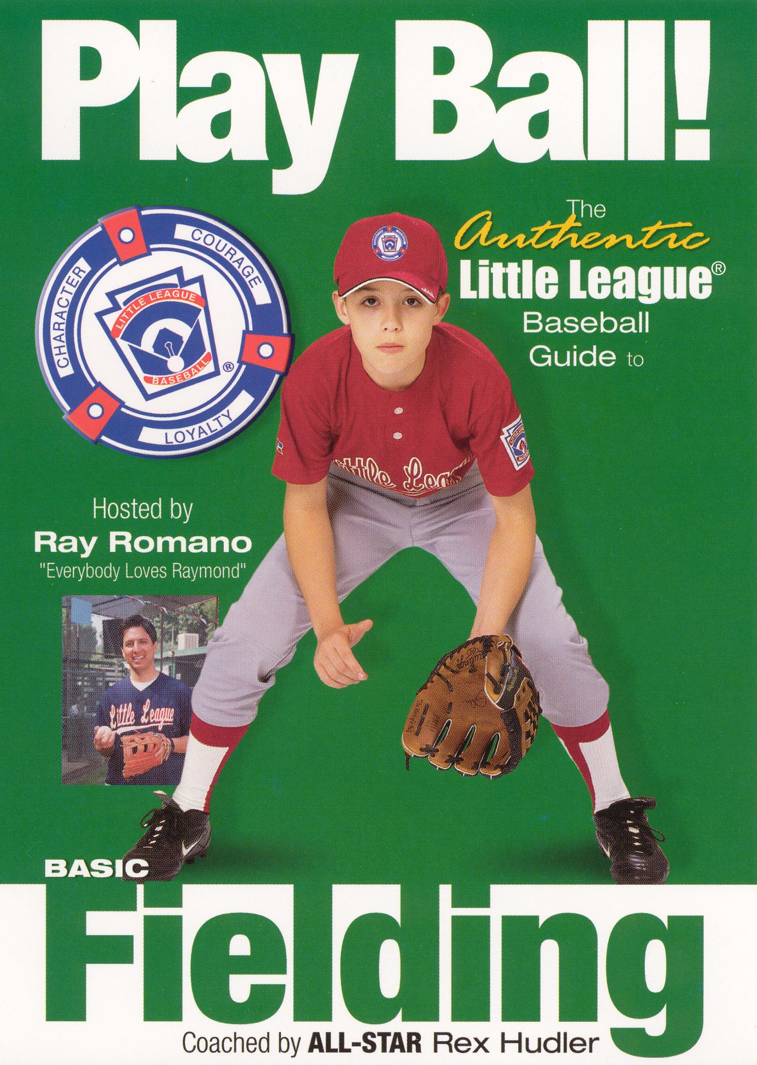 Play Ball! The Authentic Little League Baseball Guide - Basic Fielding