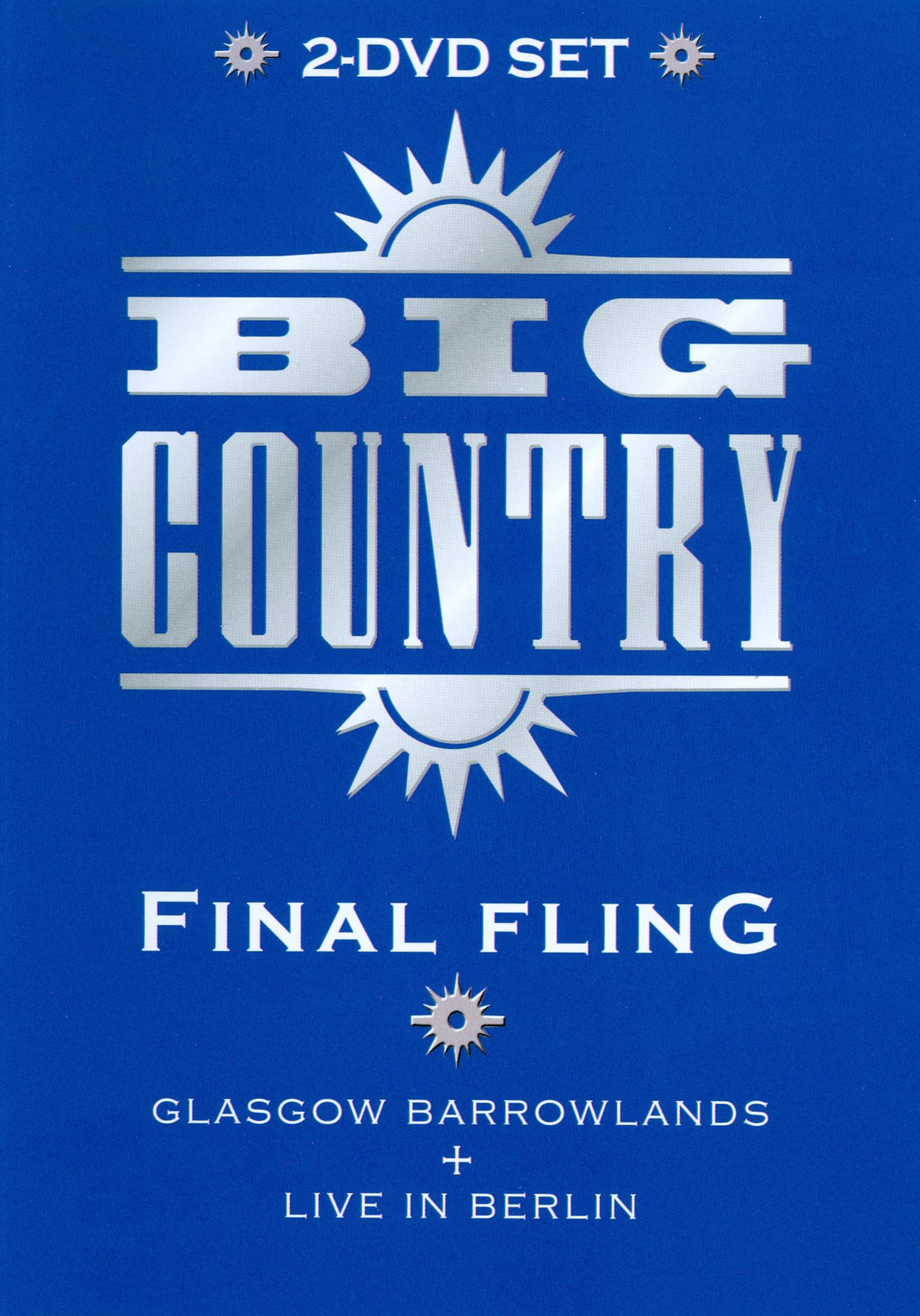 Big Country: The Final Fling
