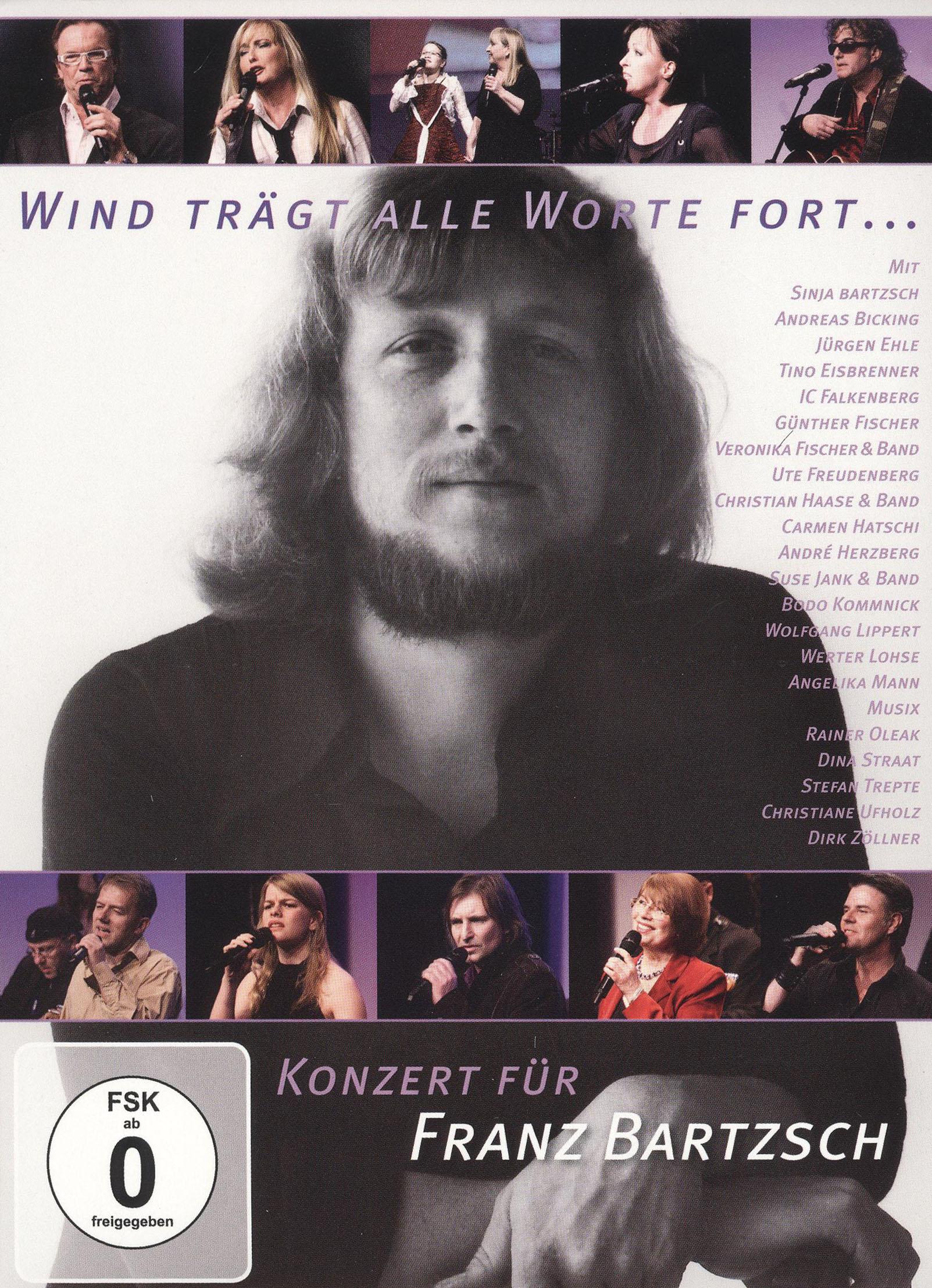 Wind Tragt Alle Wort Fort... Konzert Fur: Franz Bartzsch