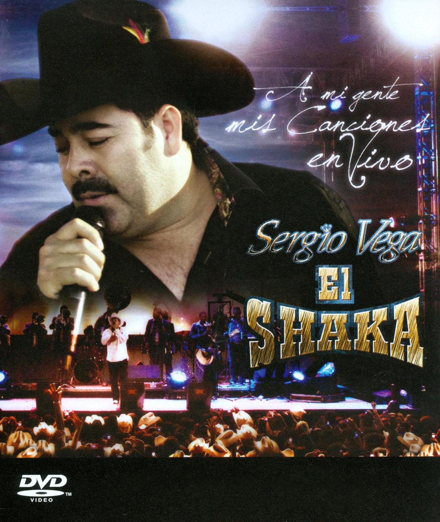 sergio vega el shaka a mi gentemis canciones en vivo