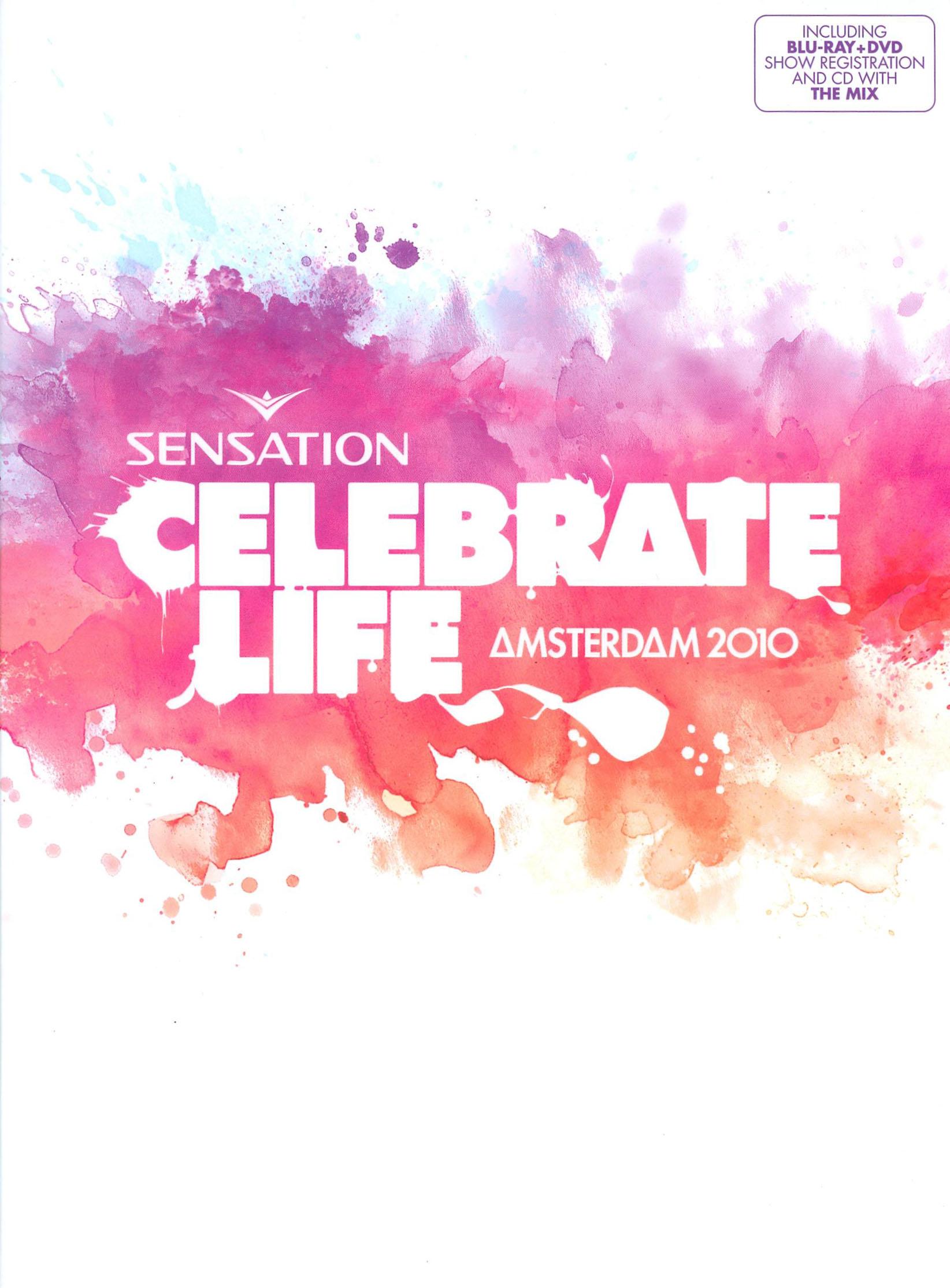 Sensation: Celebrate Life - Amsterdam 2010