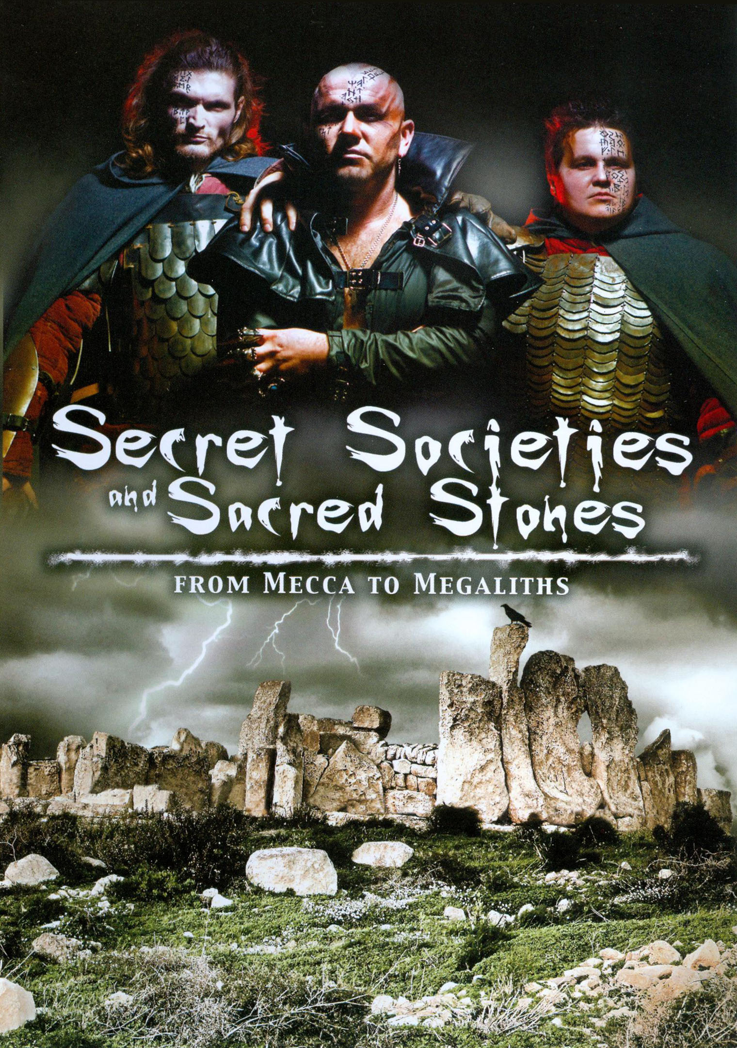 Secret Societies and Sacred Stones: From Mecca to Megaliths (2011)