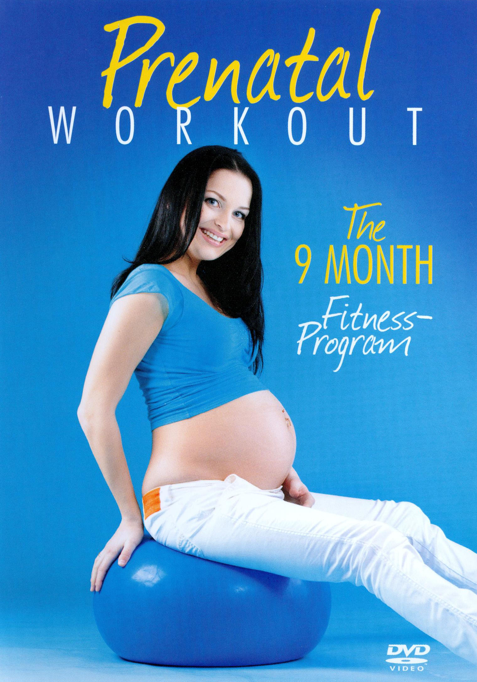 Prenatal Workout: The 9 Month Fitness-Program