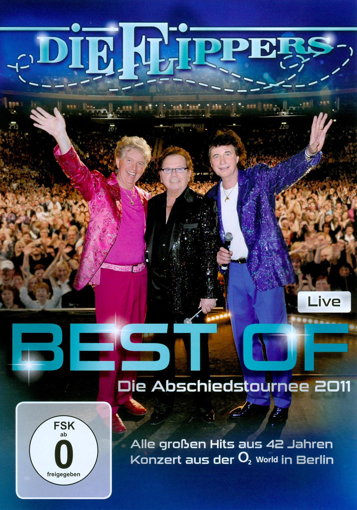 Die Flippers: Best of Die Abschiedstournee 2011 Live