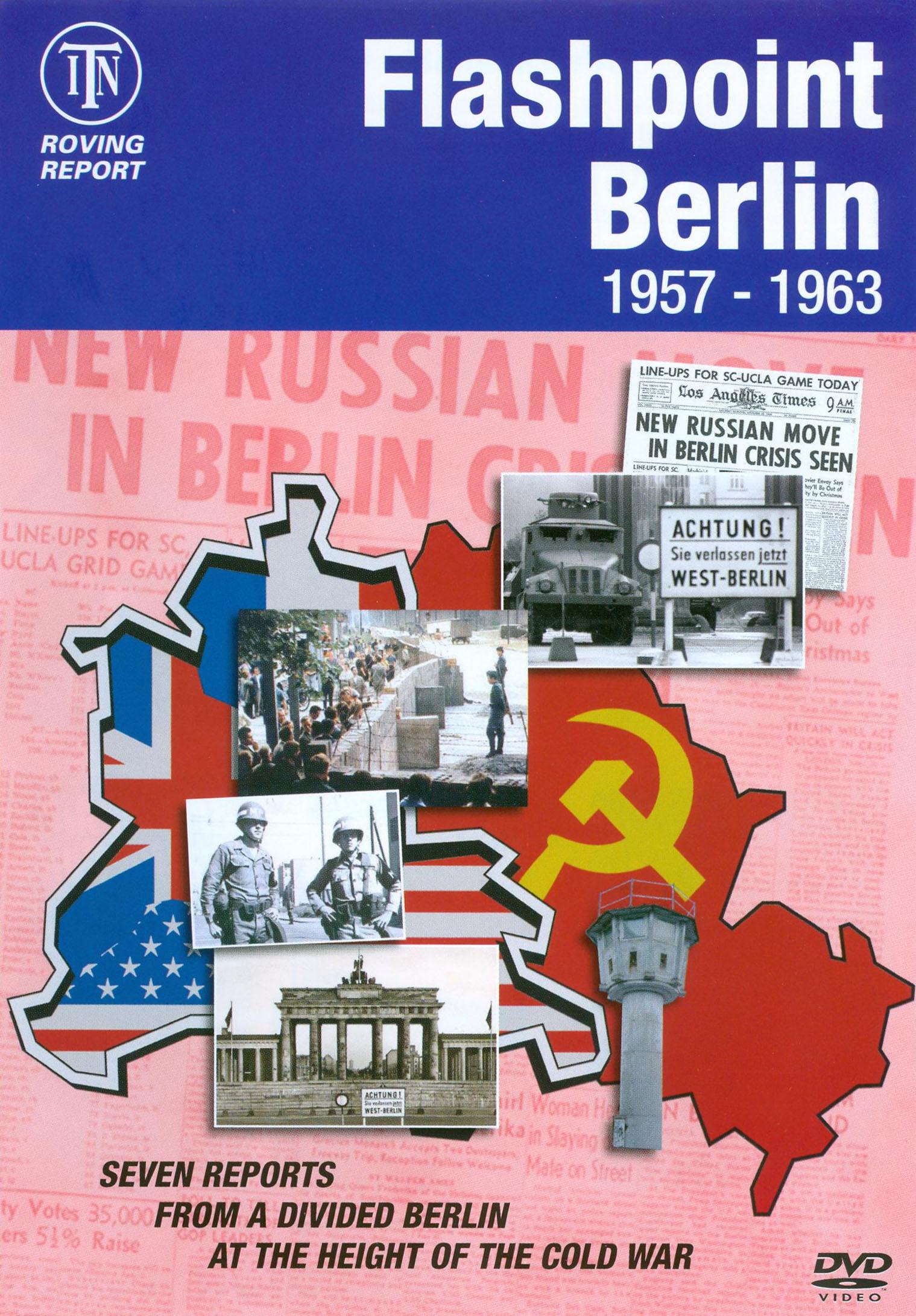 Flashpoint Berlin: 1957-1963
