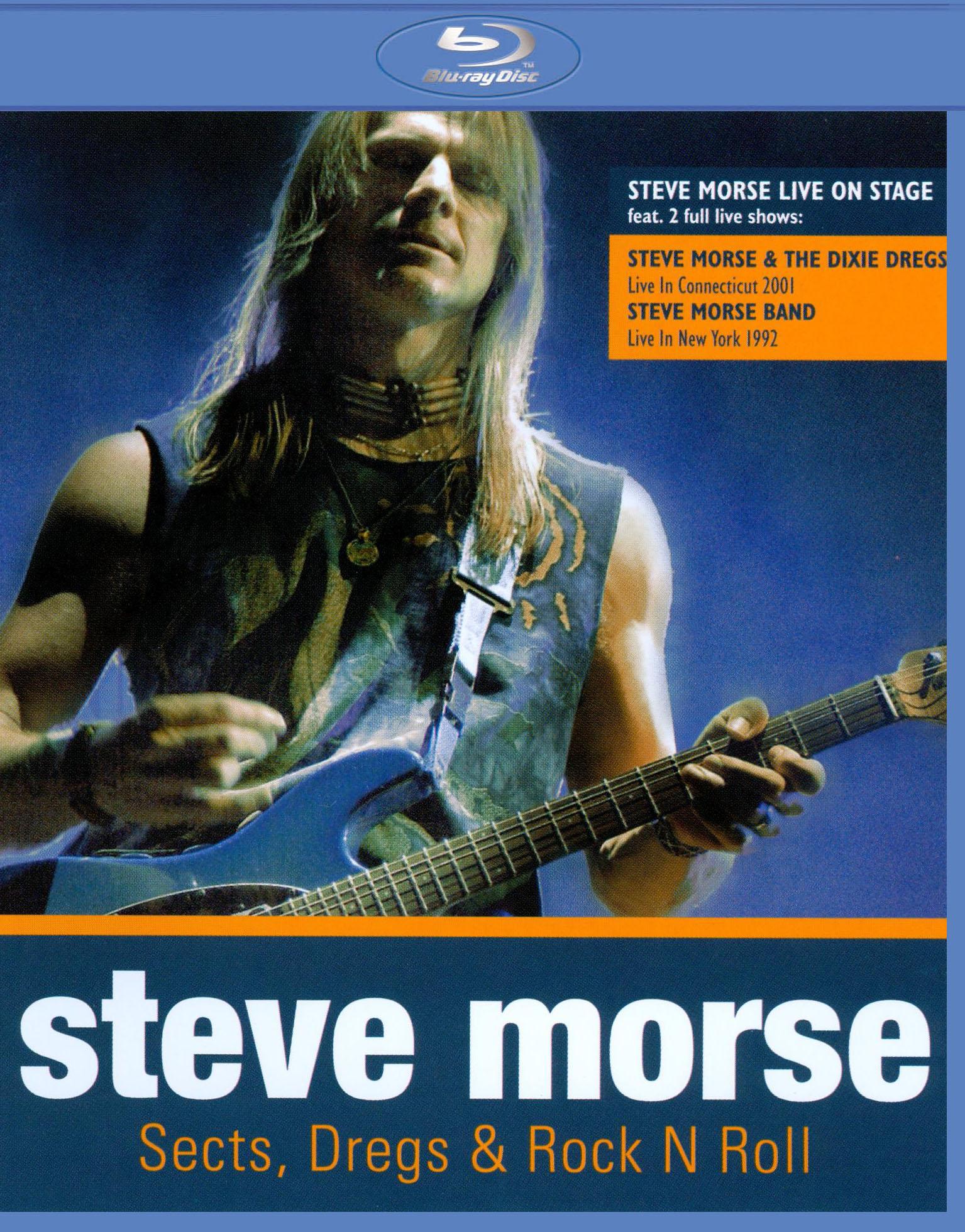 Steve Morse: Sects, Dregs & Rock N Roll