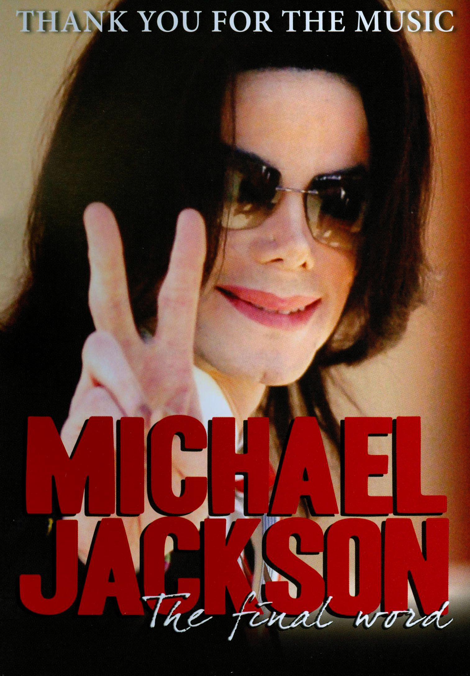 Thank You for the Music: Michael Jackson, The Final Word