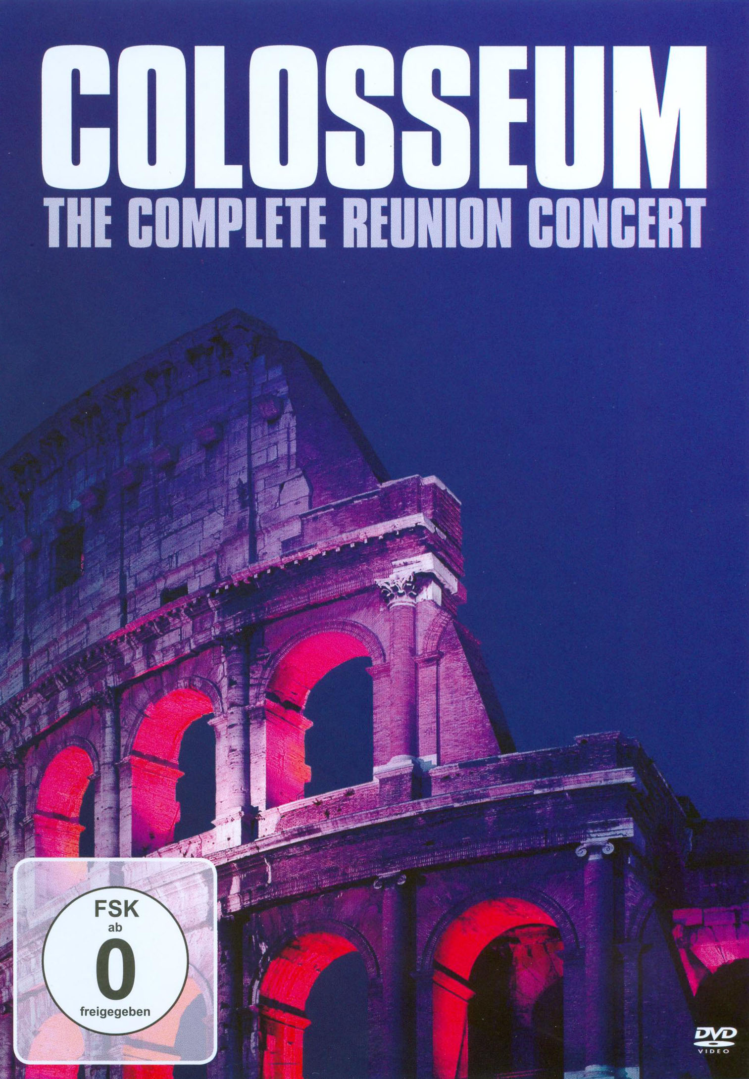 Colosseum: The Complete Reunion Concert - Cologne 1994