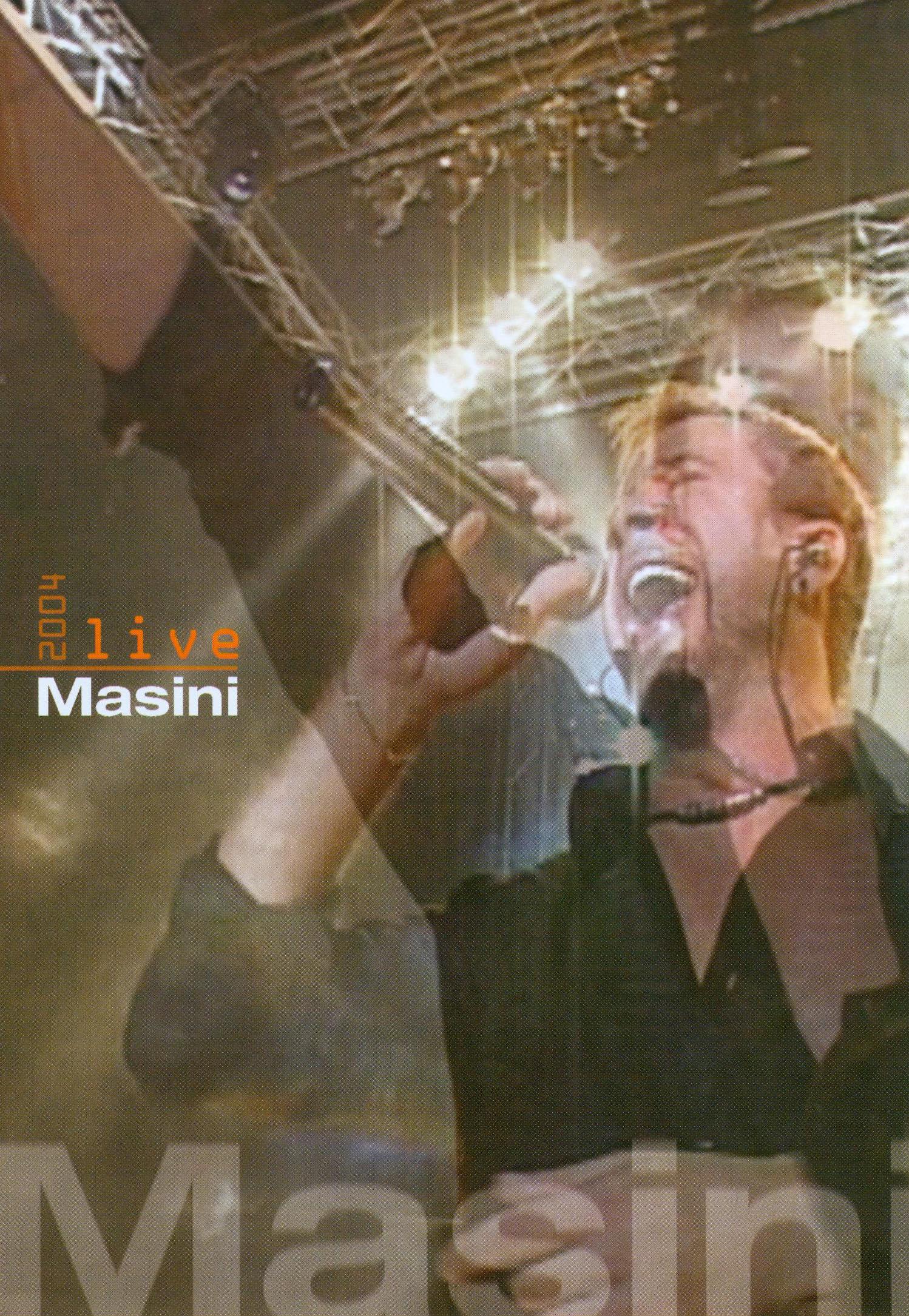 Masini: Live 2004