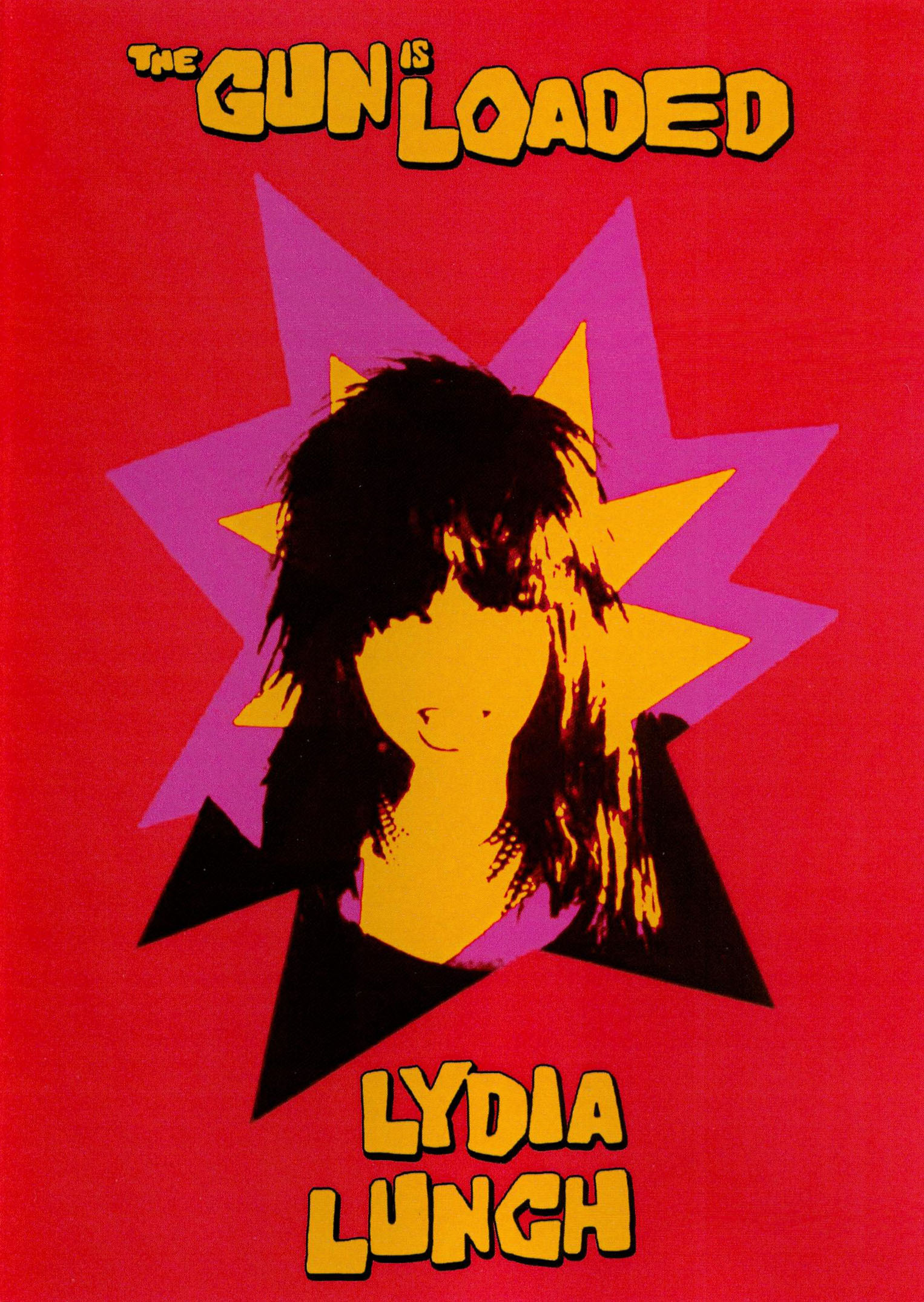 Lydia Lunch: The Gun Is Loaded