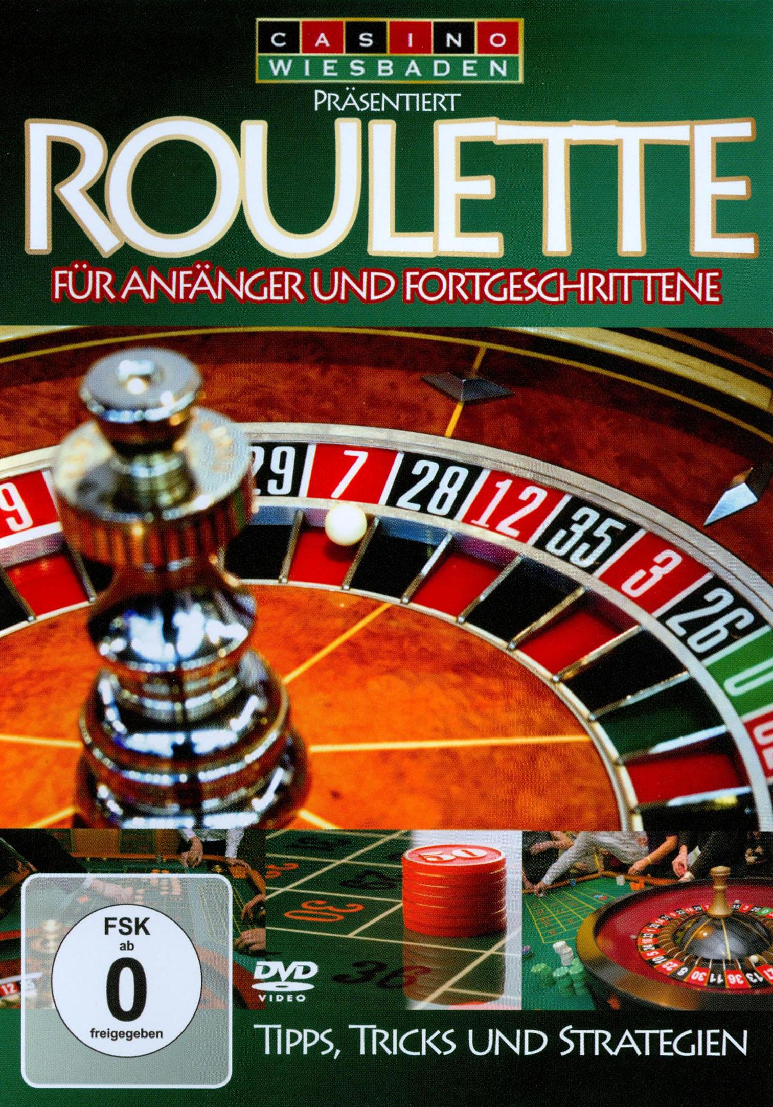 Roulette: Für Anfänger und Fortgeschrittene