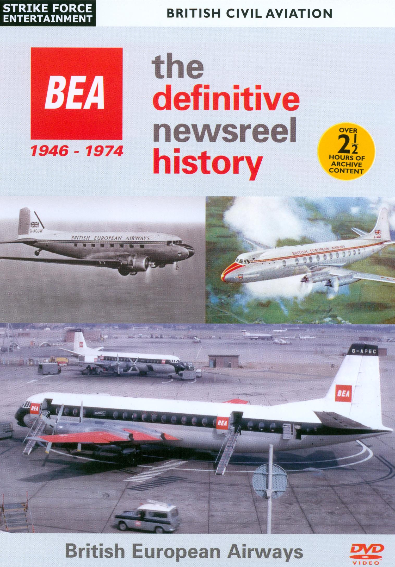 British European Airways: The Definitive Newsreel History 1946-1974