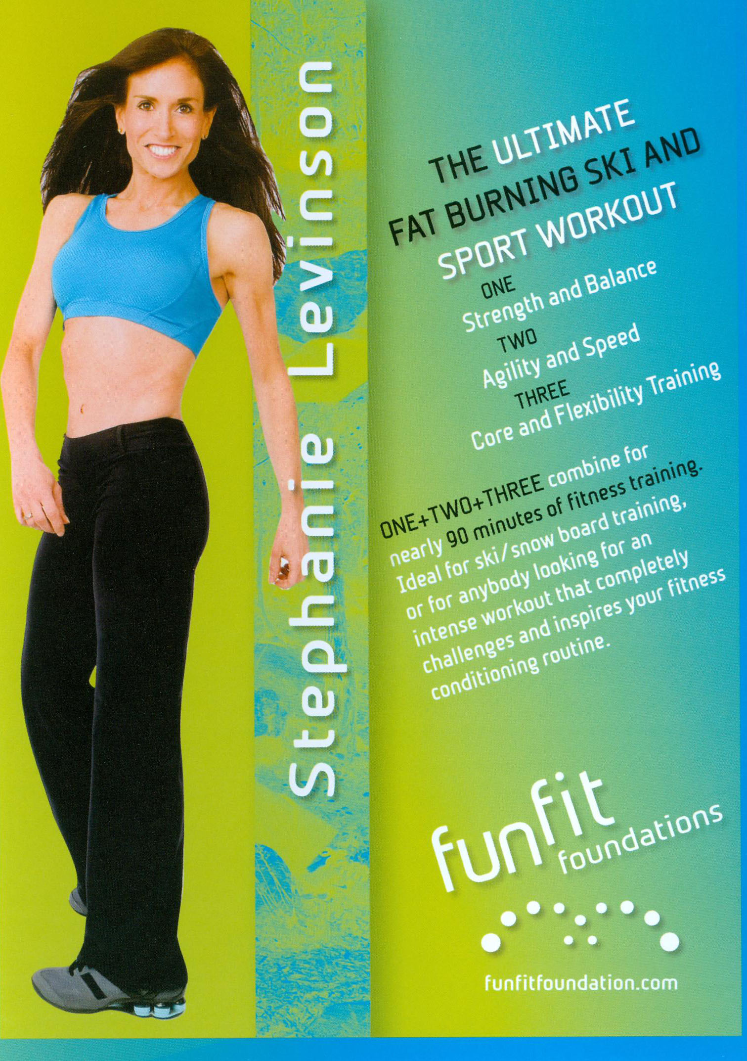 Stephanie Levinson: The Ultimate Fat Burning Ski and Sport Workout