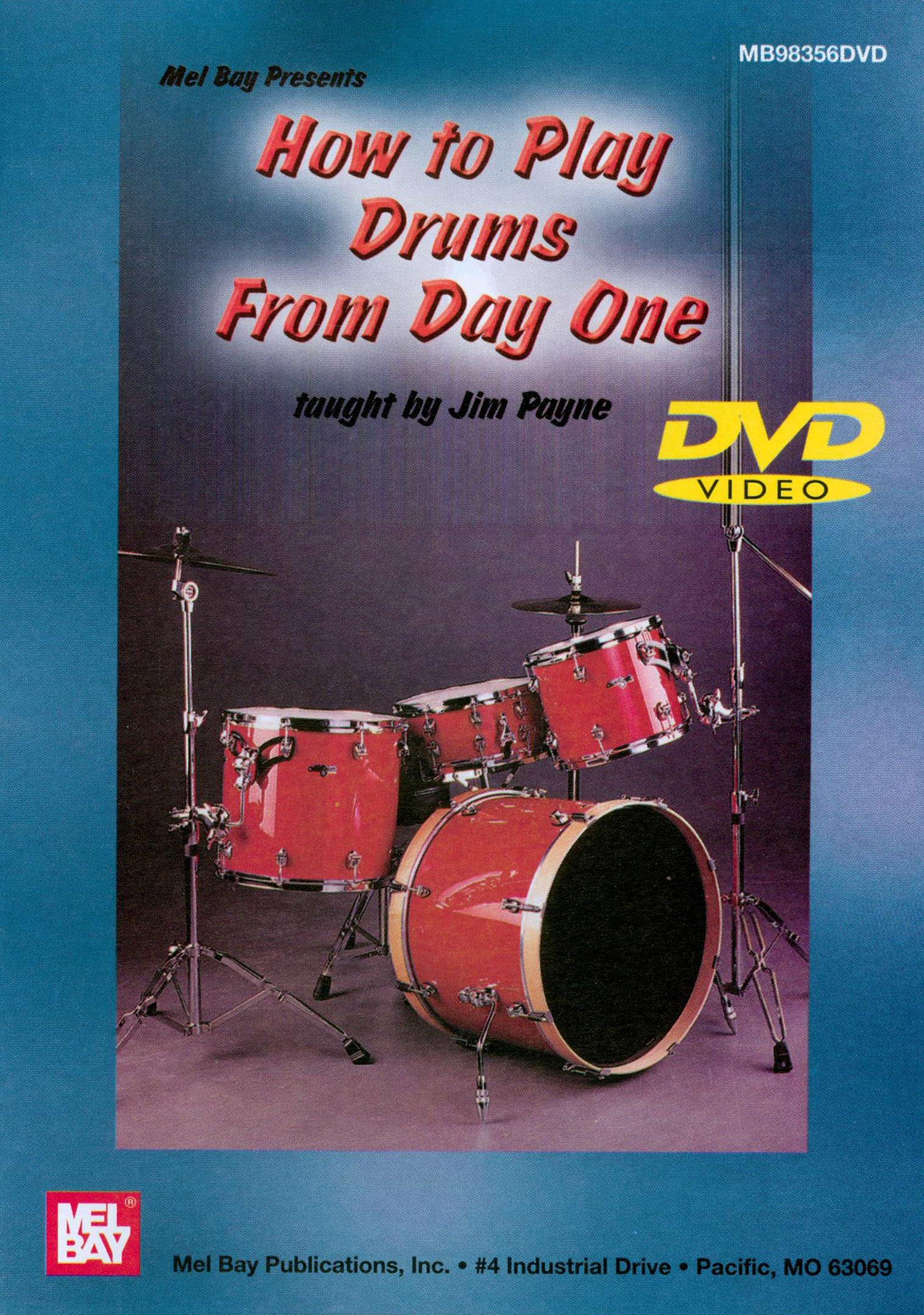 Jim Payne: How to Play Drums, from Day One