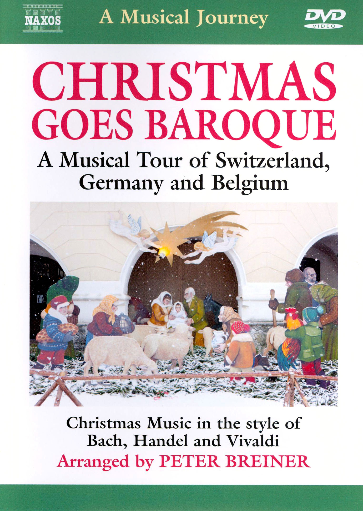 A Musical Journey: Christmas Goes Baroque - A Musical Tour of Switzerland, Germany and Belgium