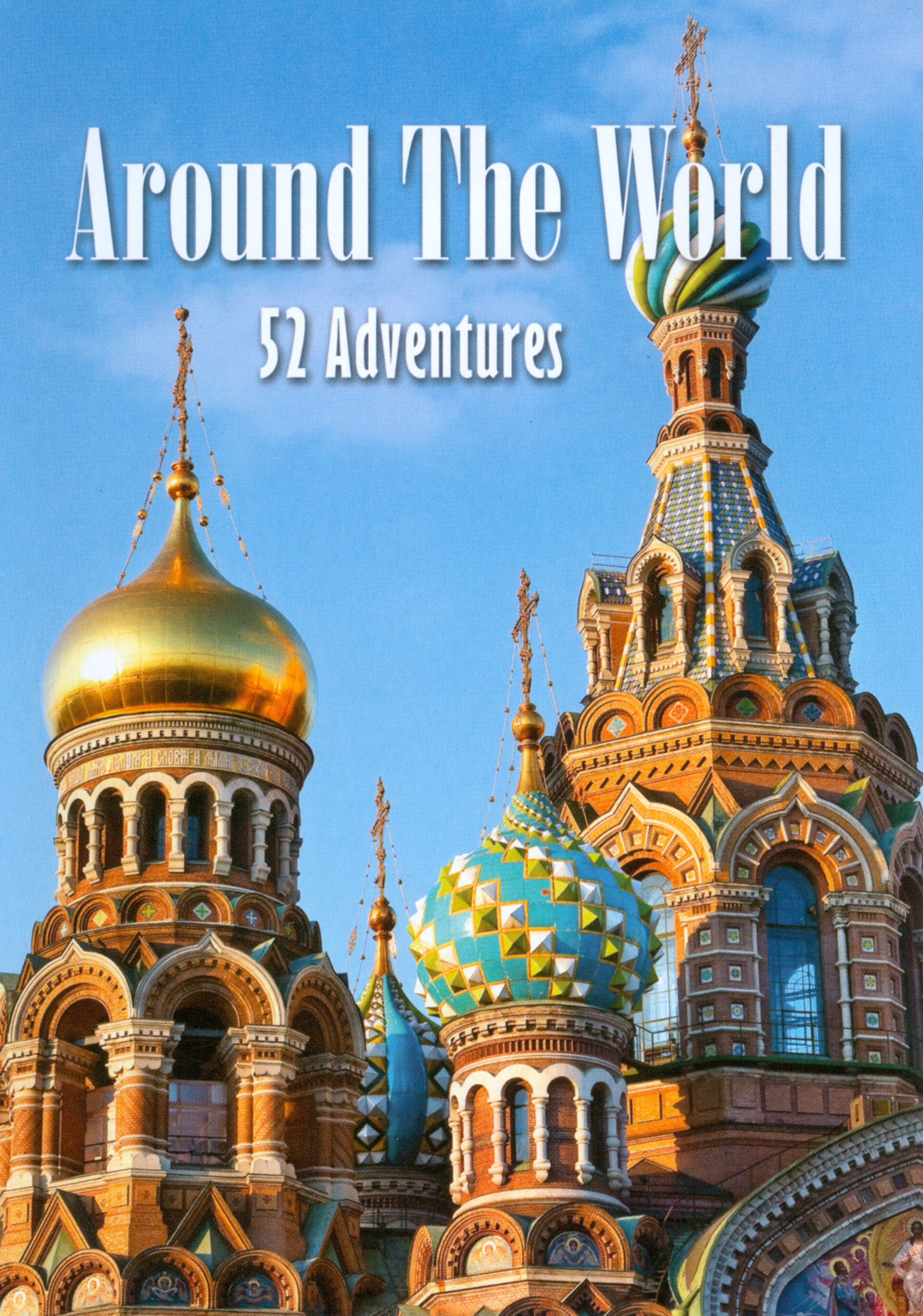 Around the World: 52 Adventures