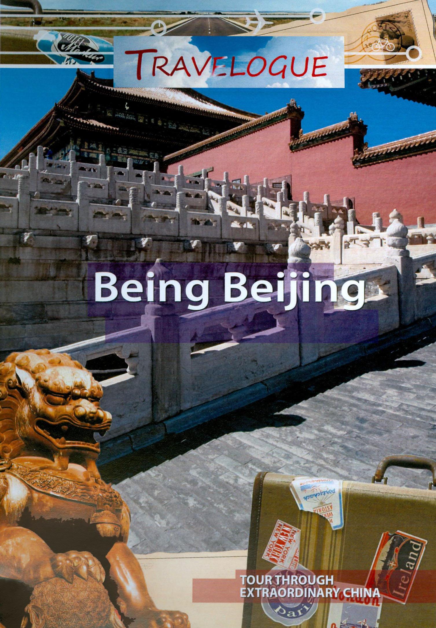 Travelogue 195: Being Beijing