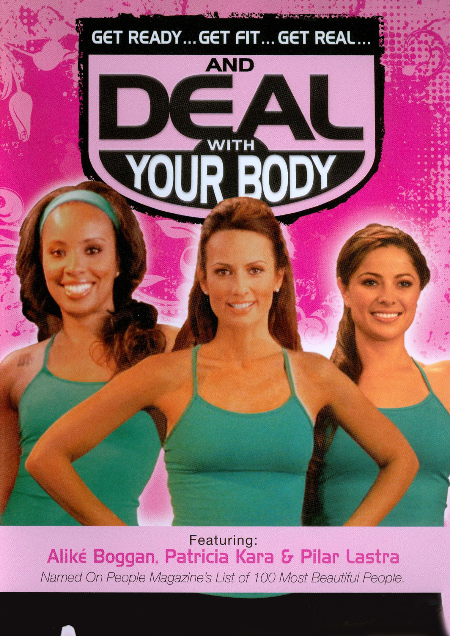 Get Ready... Get Fit... Get Real... and Deal with Your Body
