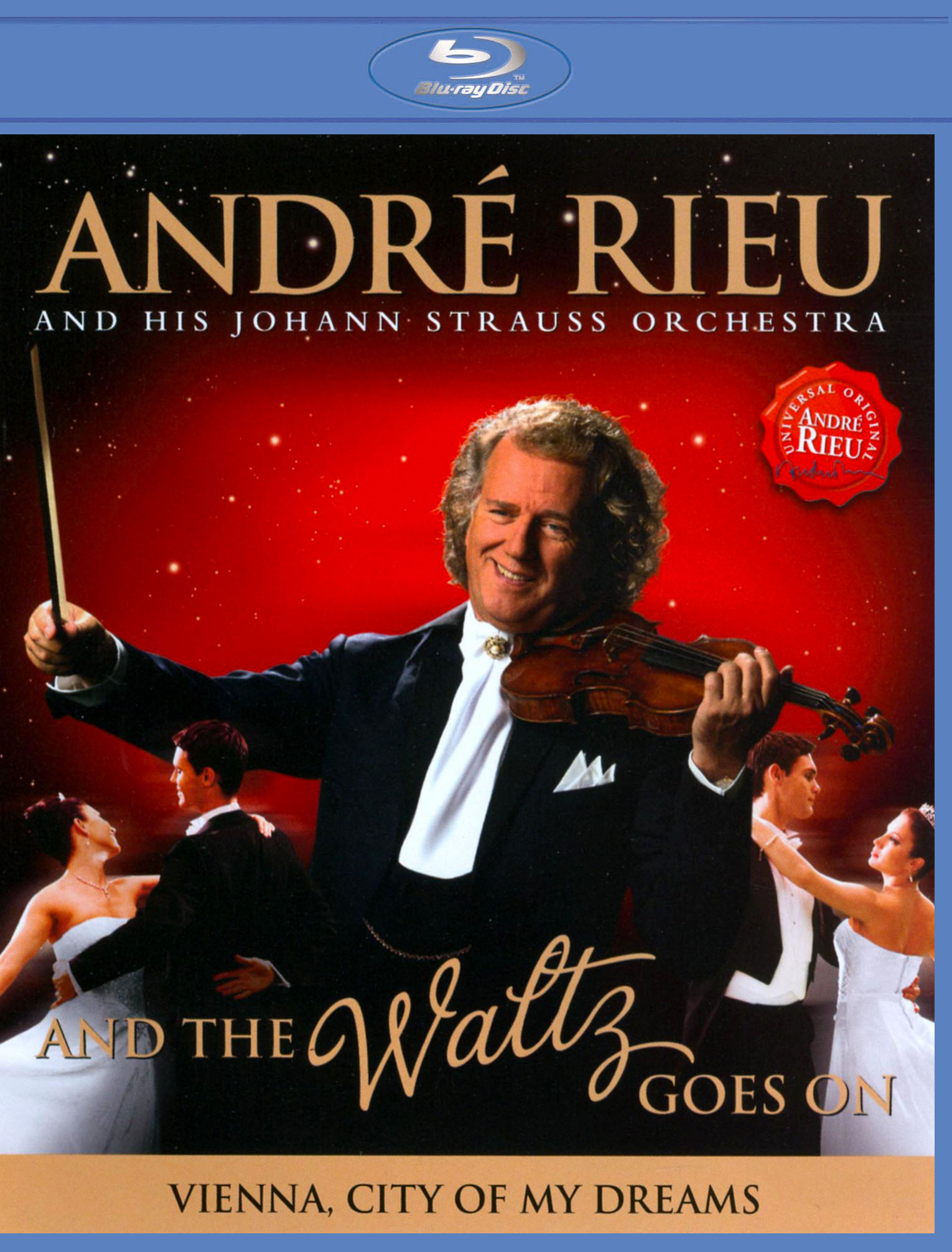 André Rieu and His Johann Strauss Orchestra: And the Waltz Goes On
