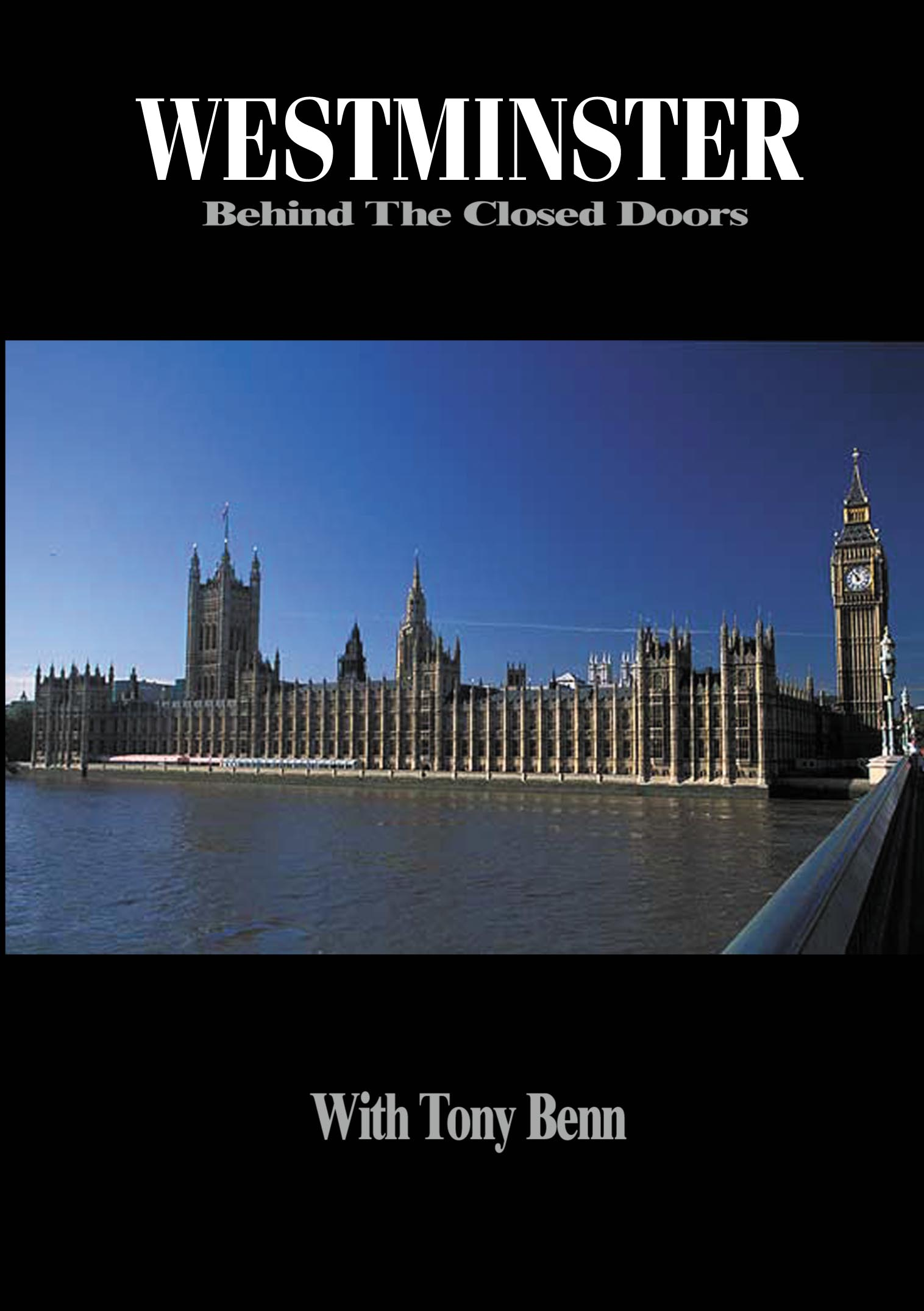 westminster behind closed doors with tony benn