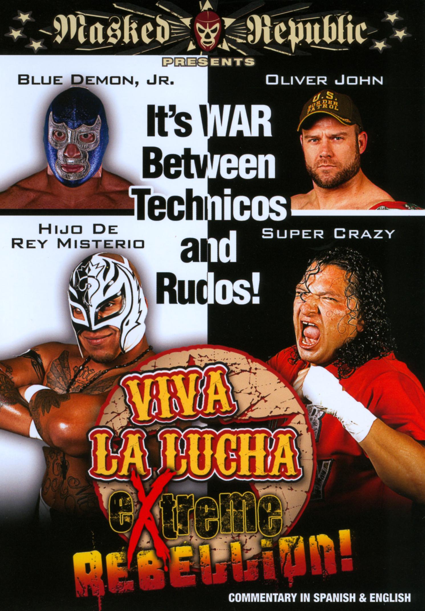 Viva La Lucha: Extreme Rebellion! (2011)