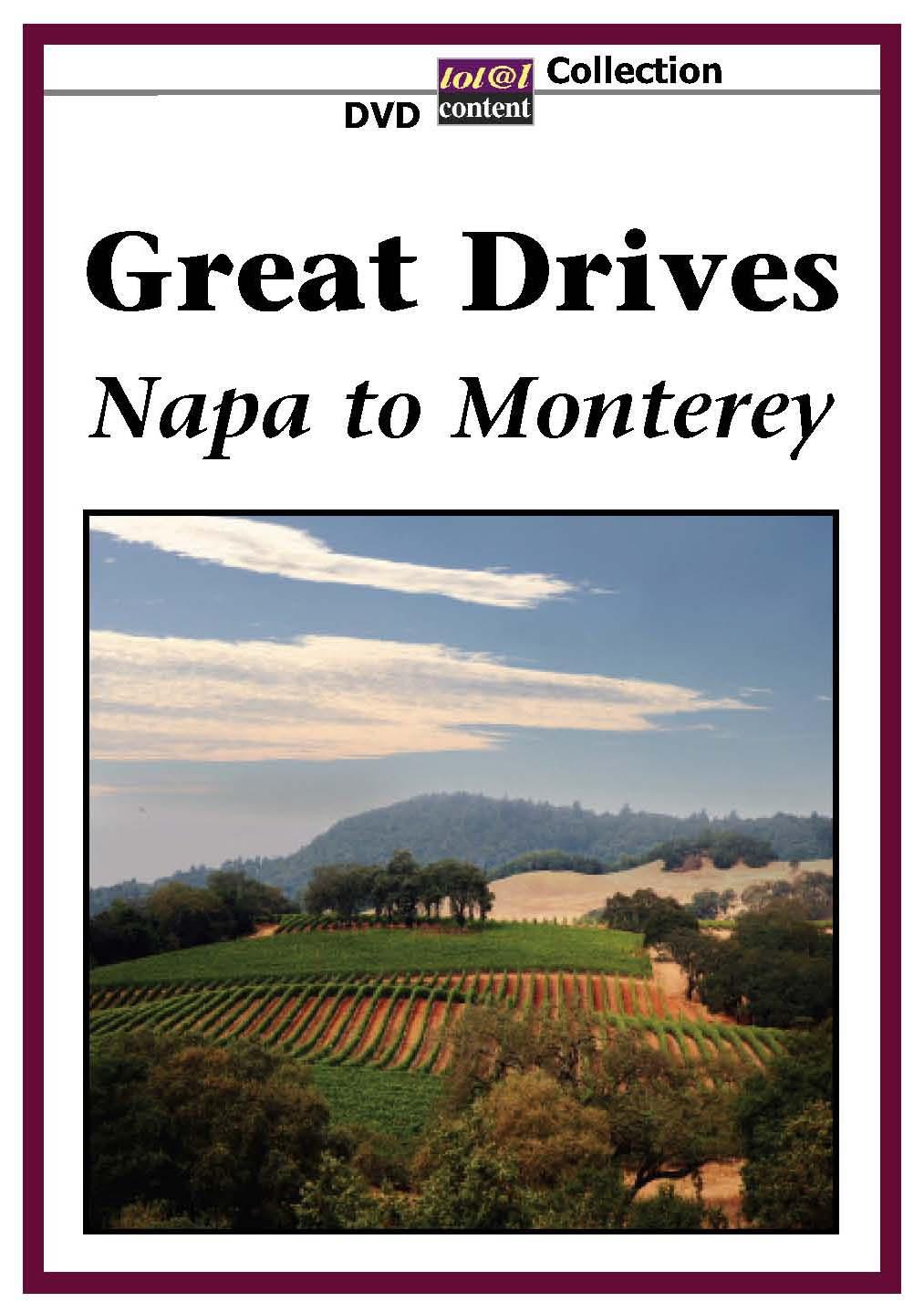 Great Drives: Napa to Monterey