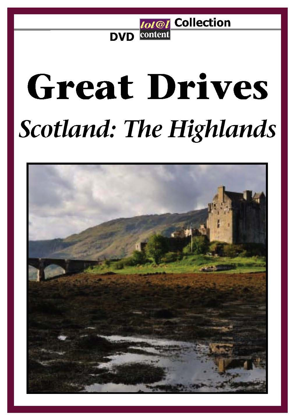 Great Drives: Scotland - The Highlands