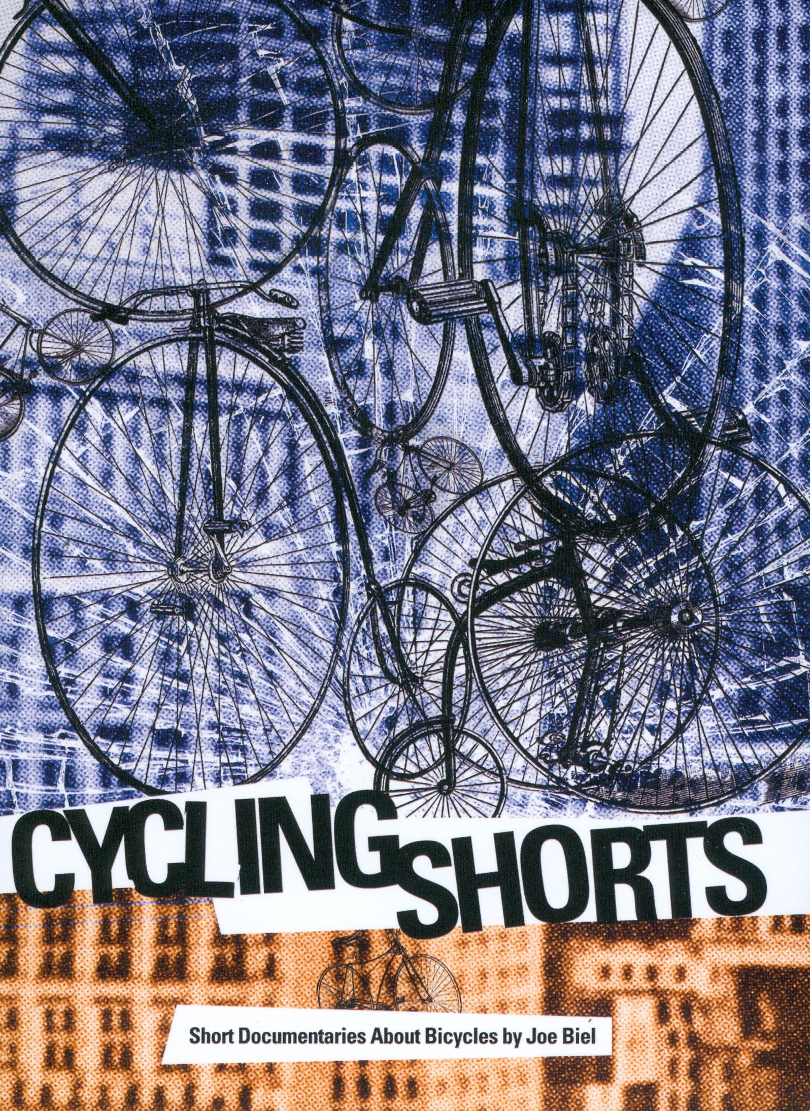 Joe Biel: Cycling Shorts - Short Documentaries About Bicycles