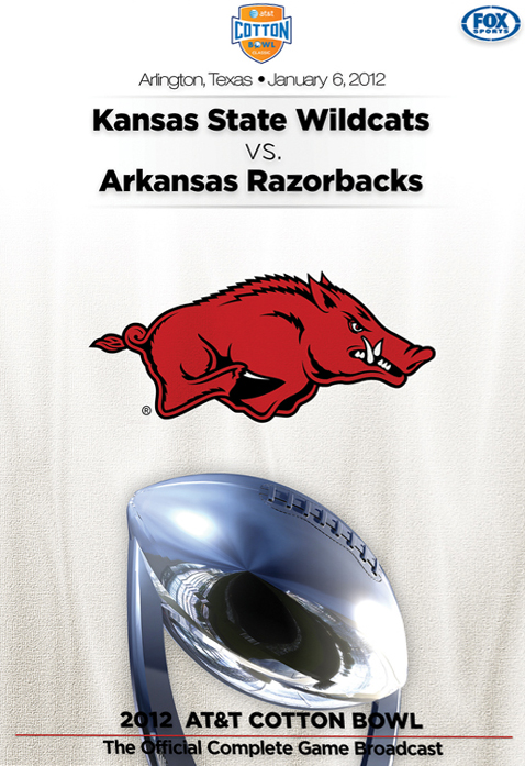 2012 AT&T Cotton Bowl Classic: Kansas State Wildcats vs. Arkansas Razorbacks