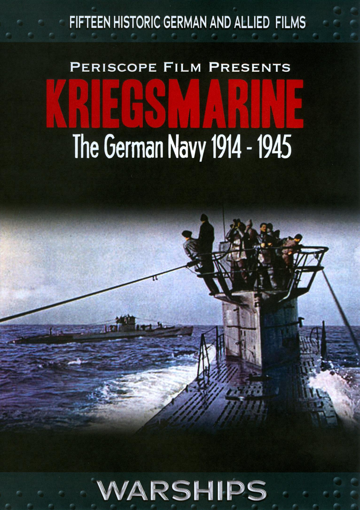 Kriegsmarine: German Navy 1914-1945