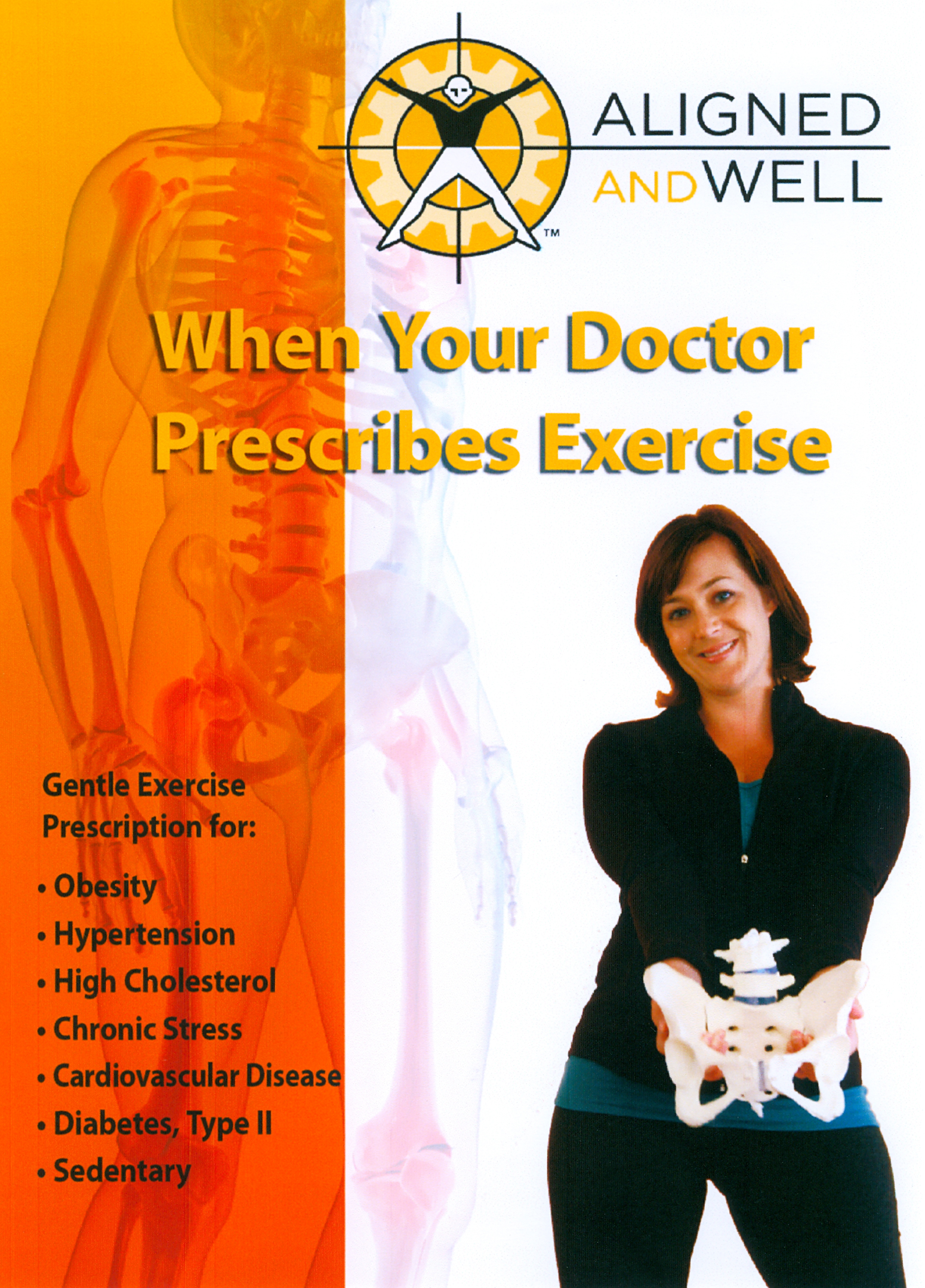 Aligned and Well: When Your Doctor Prescribes Exercise