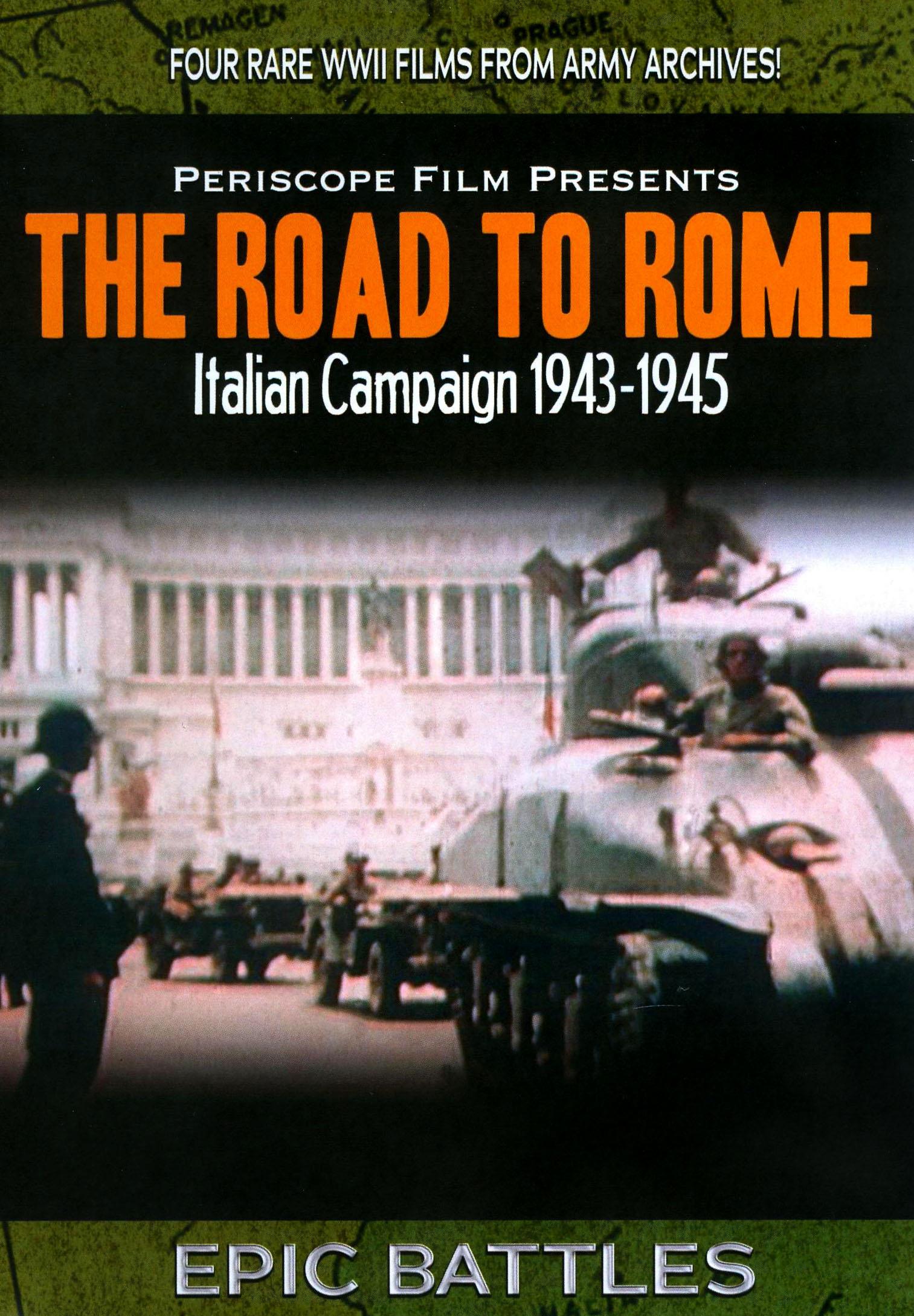Road to Rome: Italian Campaign 1943-1945