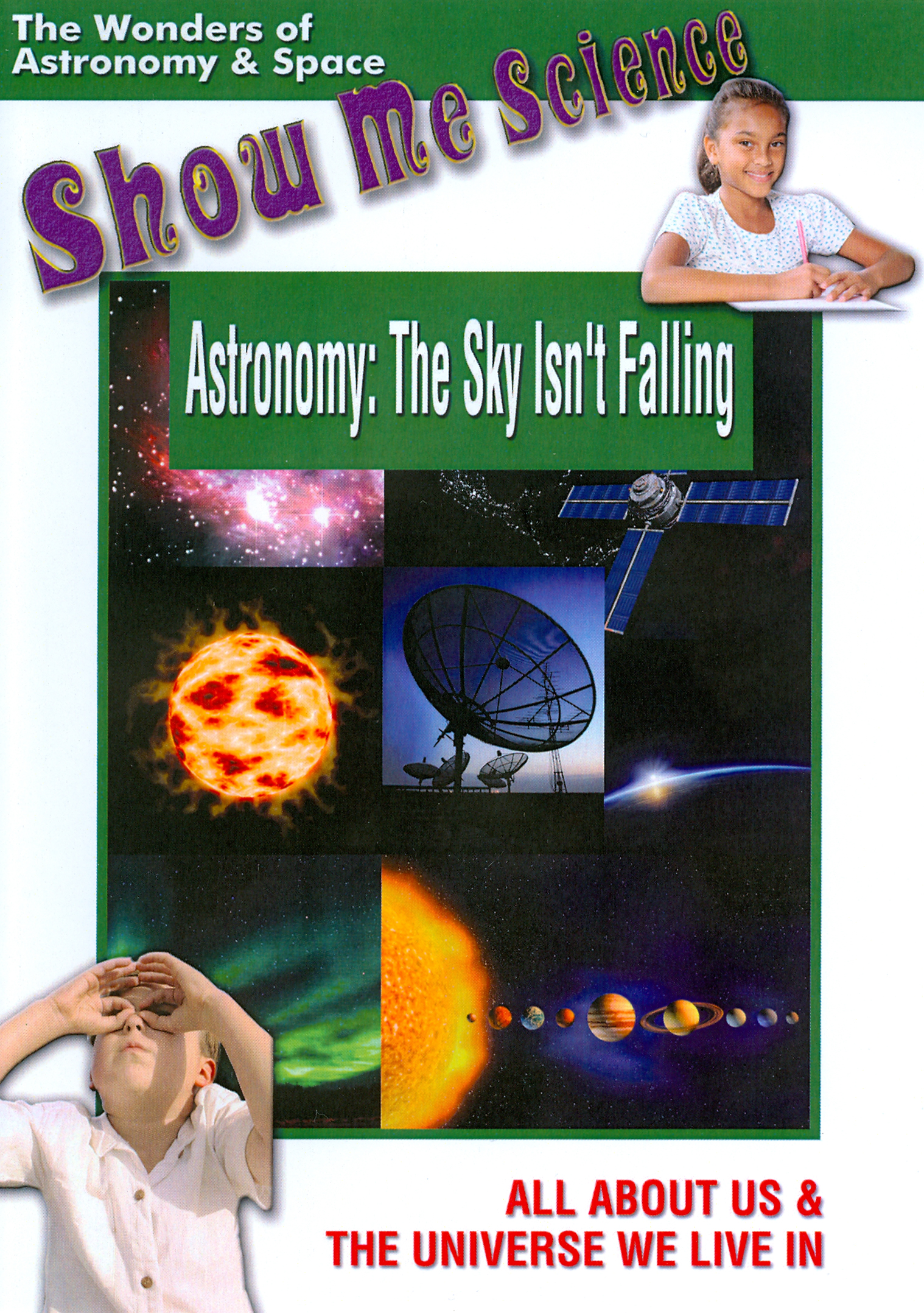 Show Me Science: Astronomy -The Sky Isn't Falling
