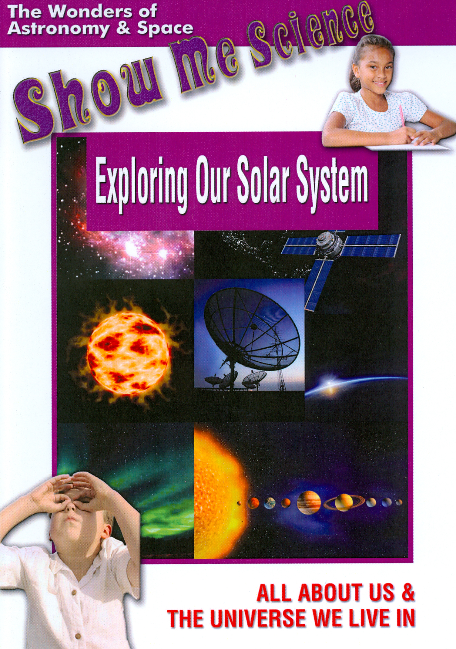 Show Me Science: Exploring Our Solar System
