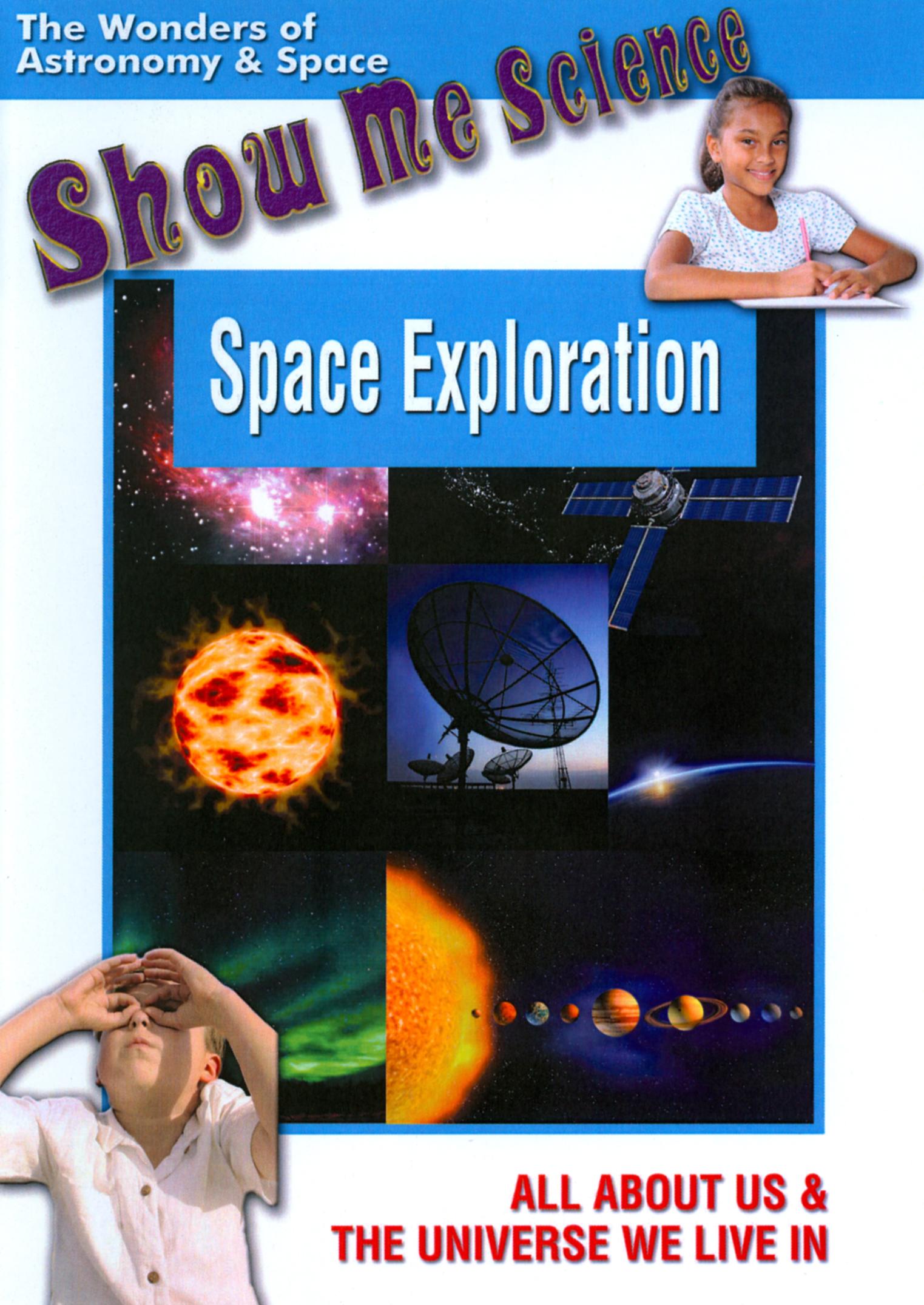 Show Me Science: Space Exploration