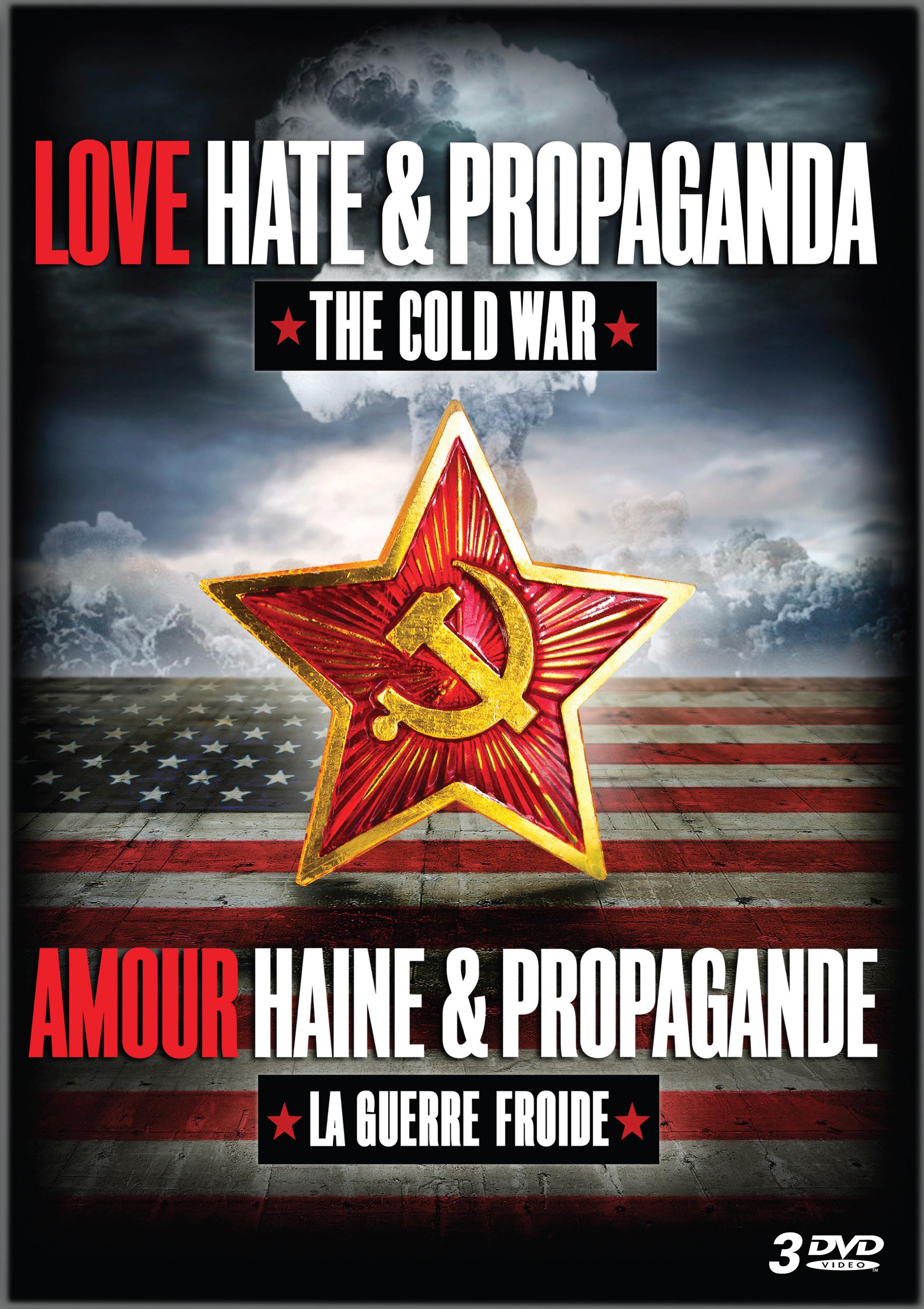 Love, Hate and Propaganda: The Cold War