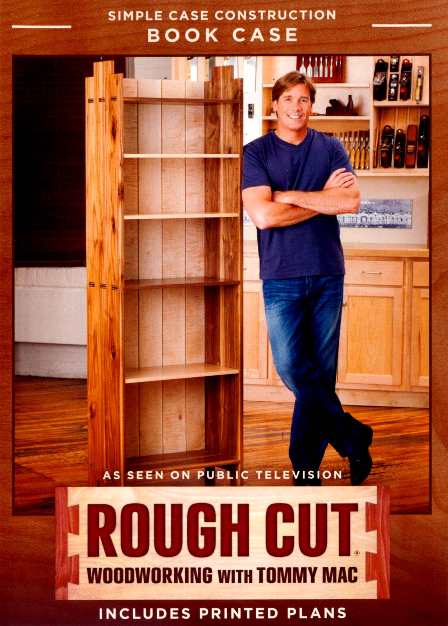 Rough Cut - Woodworking with Tommy Mac: Simple Case Construction Bookcase