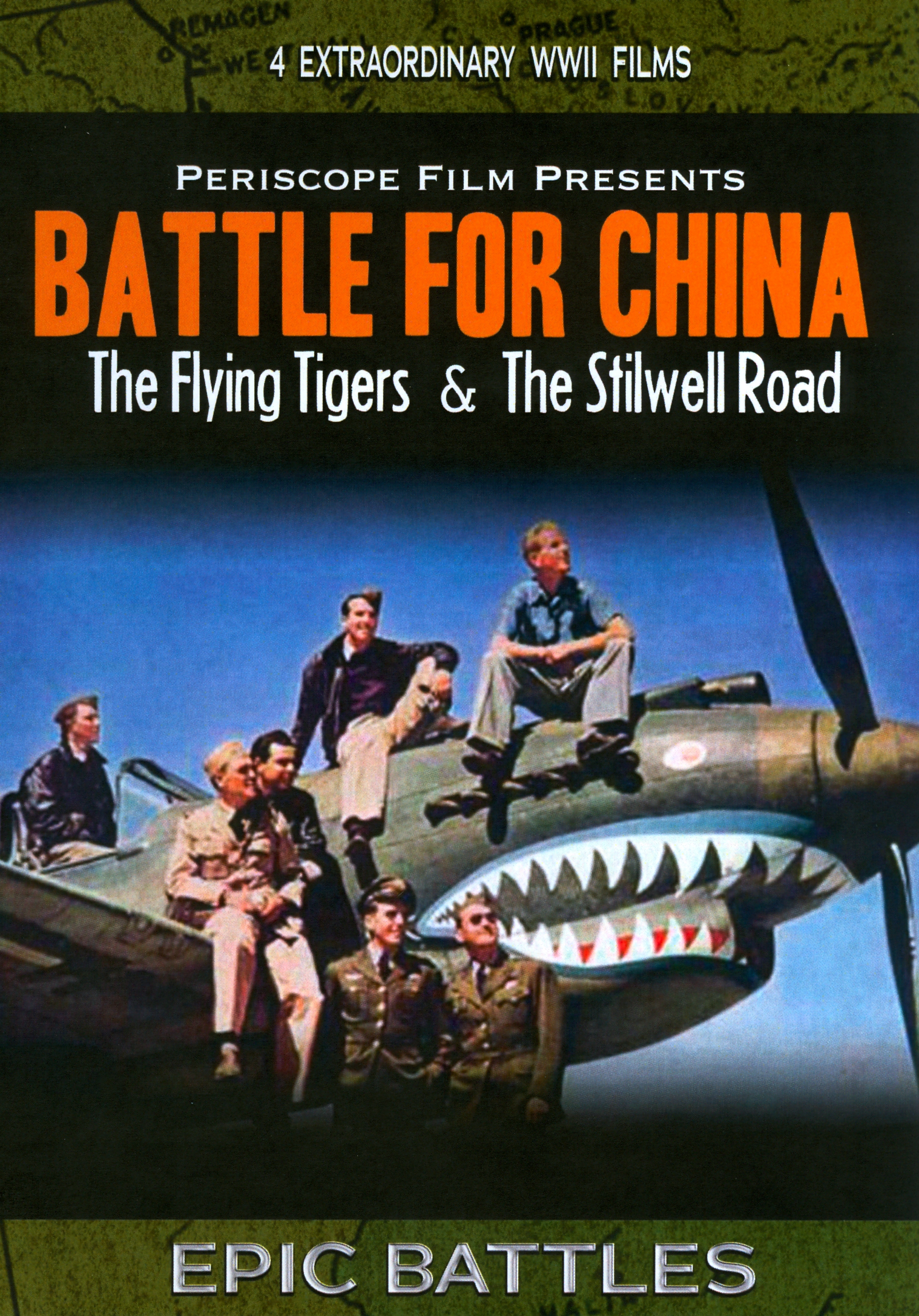 Battle For China: The Flying Tigers & The Stillwell Road