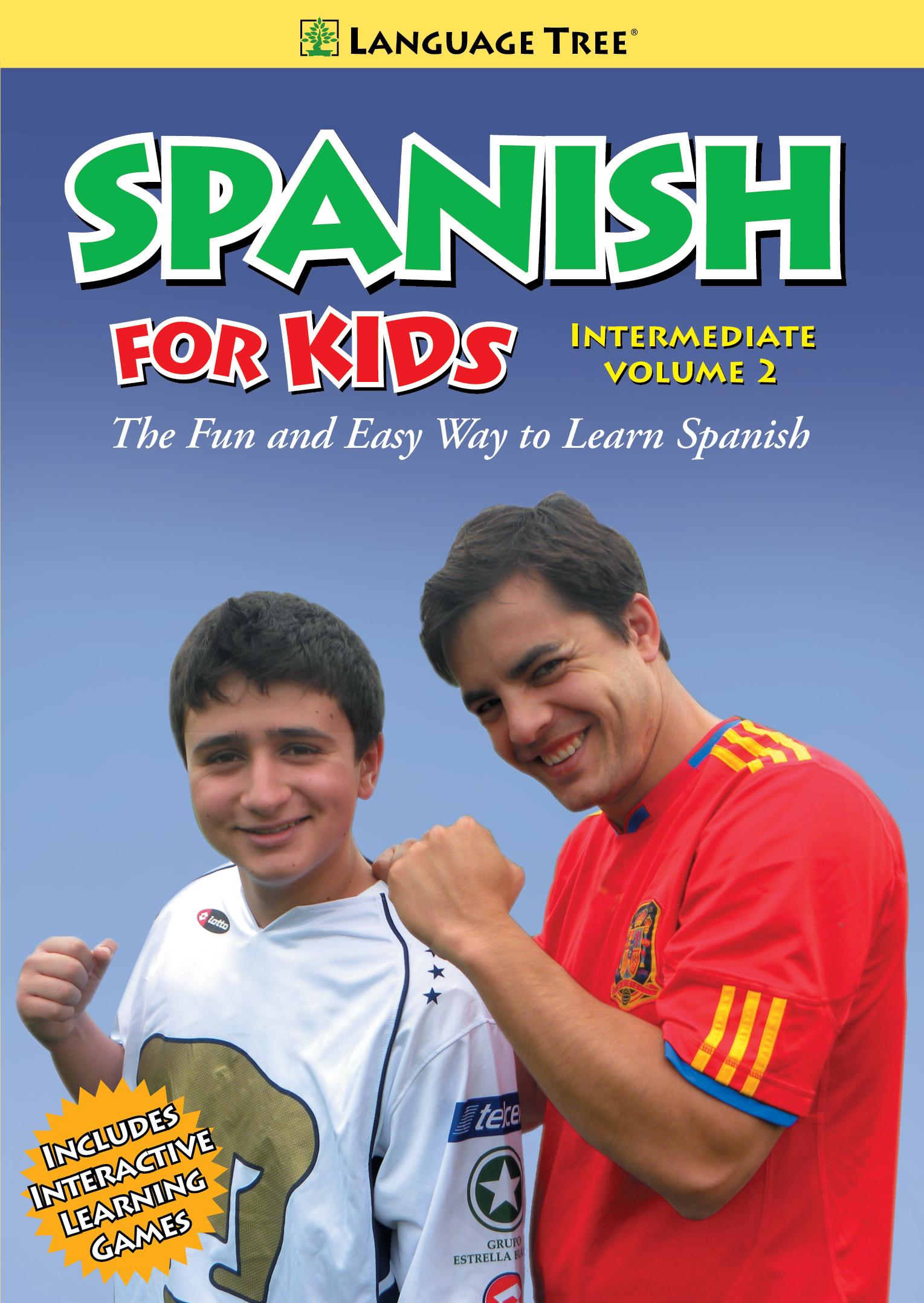 Spanish for Kids: Intermediate, Vol. 2