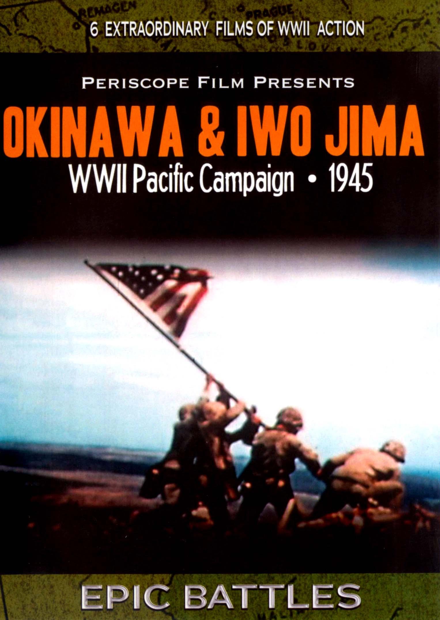 Okinawa & Iwojima: WWII Pacific Campaign 1945
