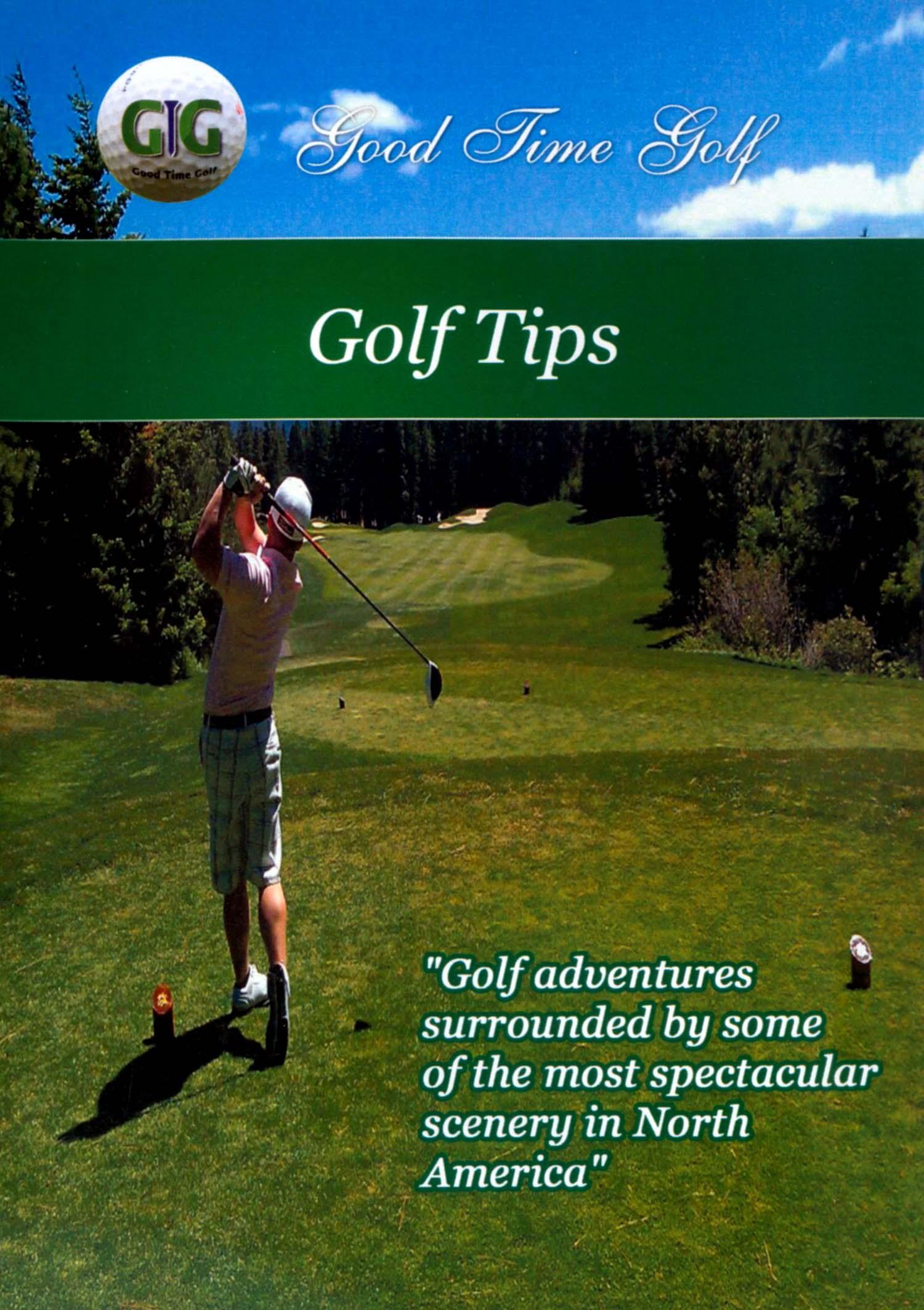 Good Time Golf: Golf Tips