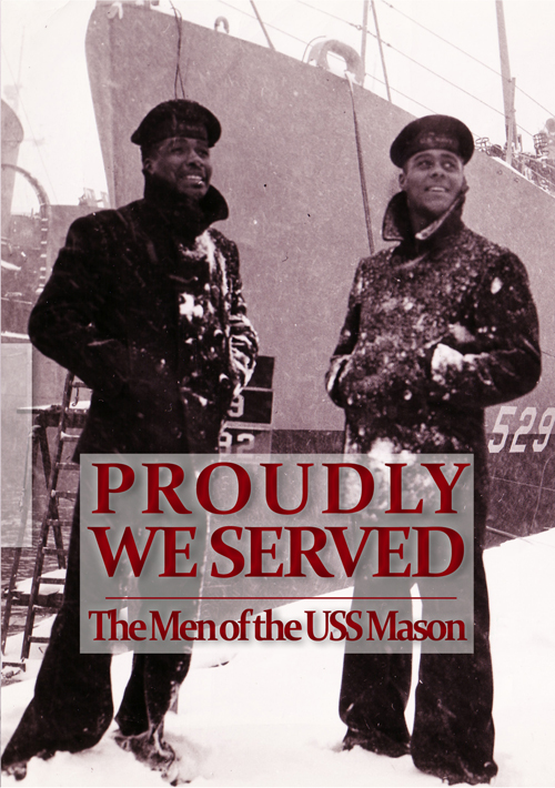 Proudly We Served: The Men of the USS Mason (1996)