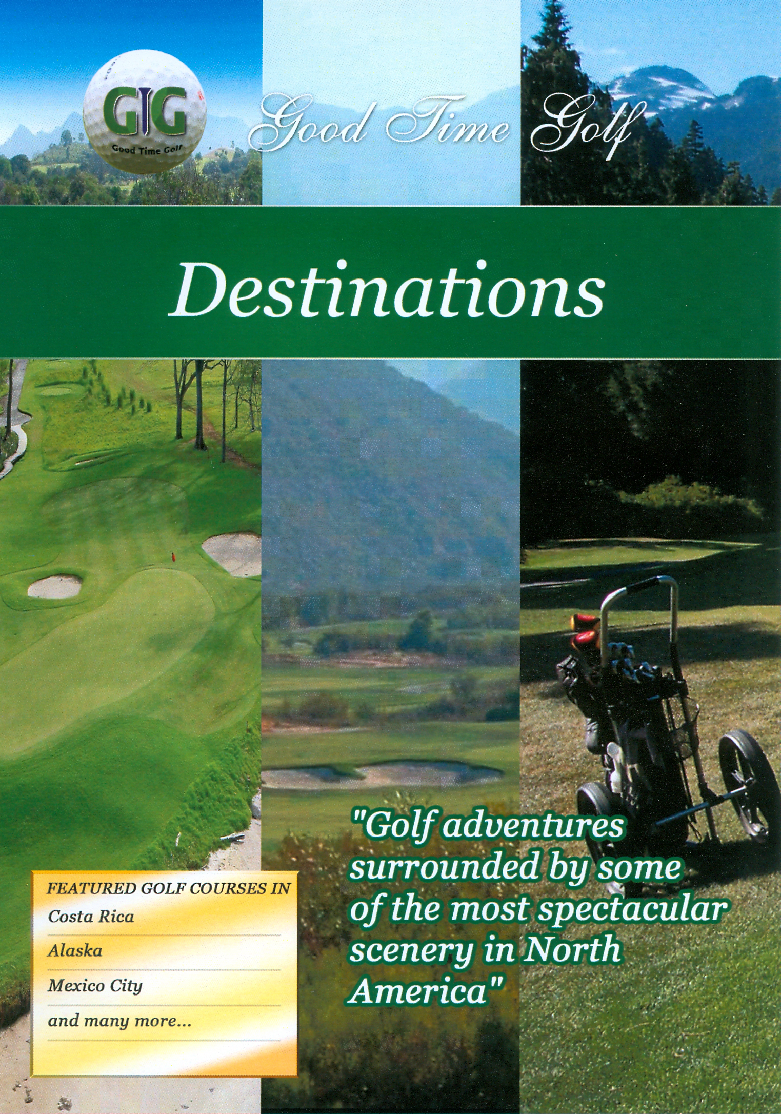 Good Time Golf: Destinations