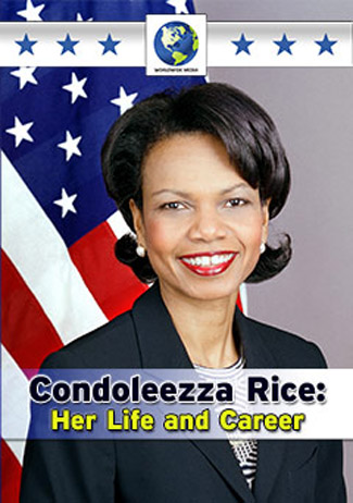 Condoleezza Rice: Her Life and Career