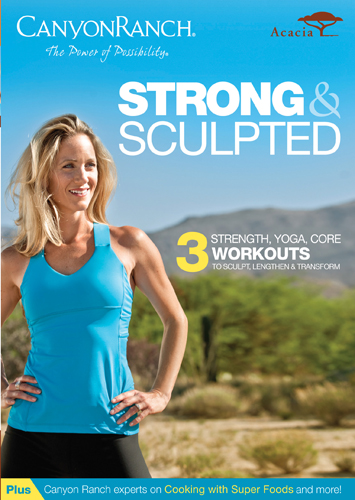 Canyon Ranch: Strong & Sculpted