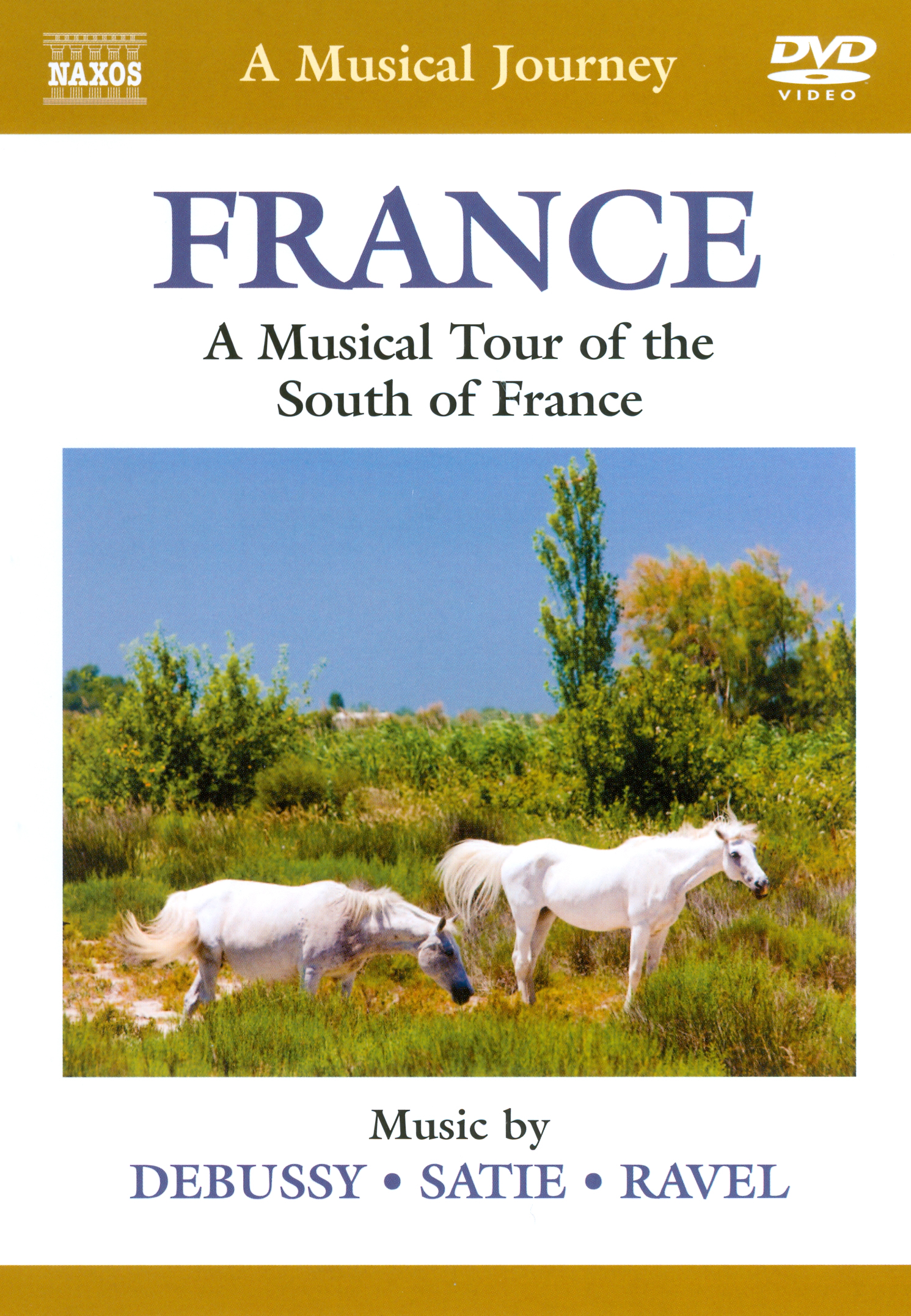 A Musical Journey: France - A Musical Tour of the South of France