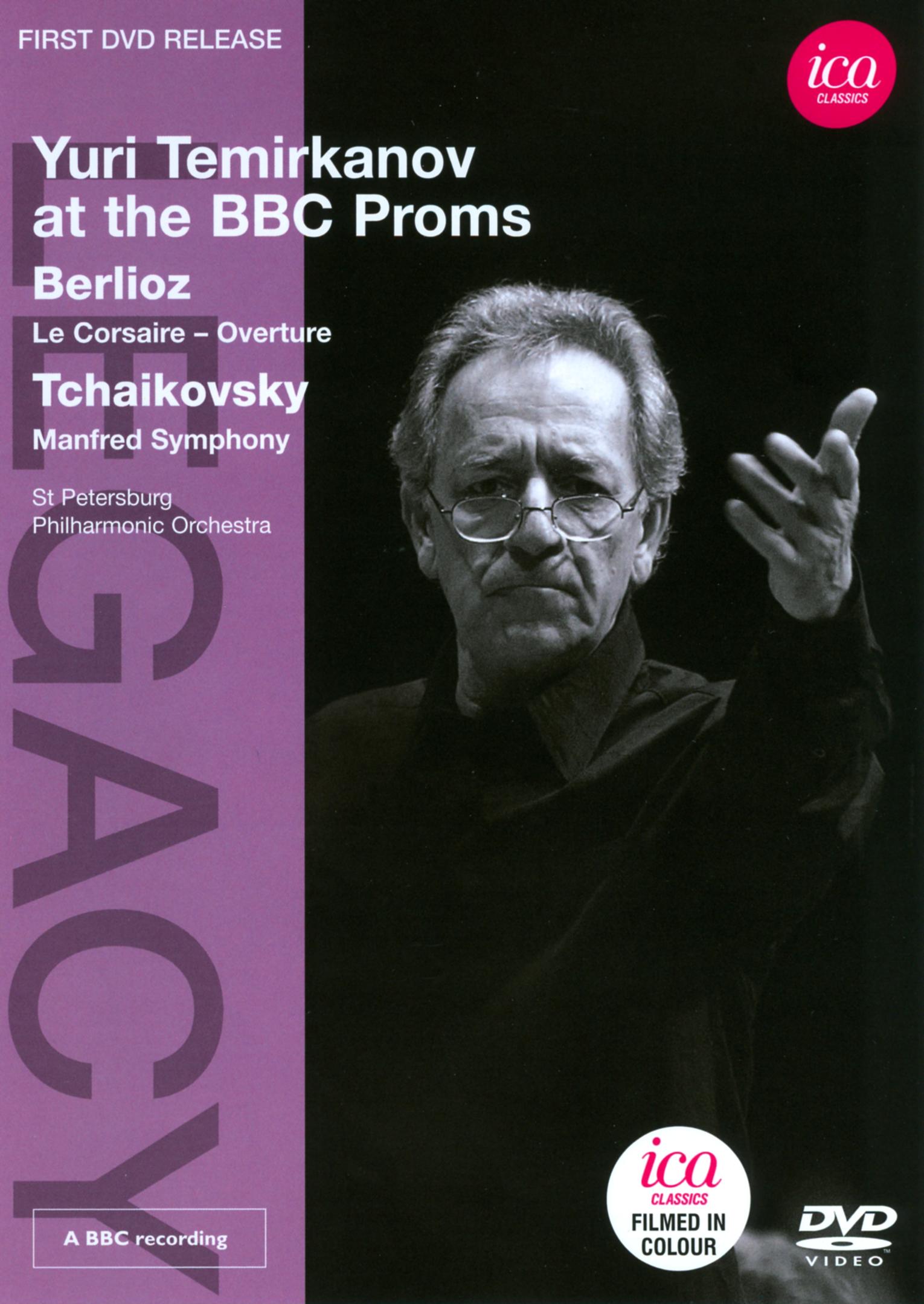 Yuri Temirkanov at the BBC Proms: Berlioz/Tchaikovsky